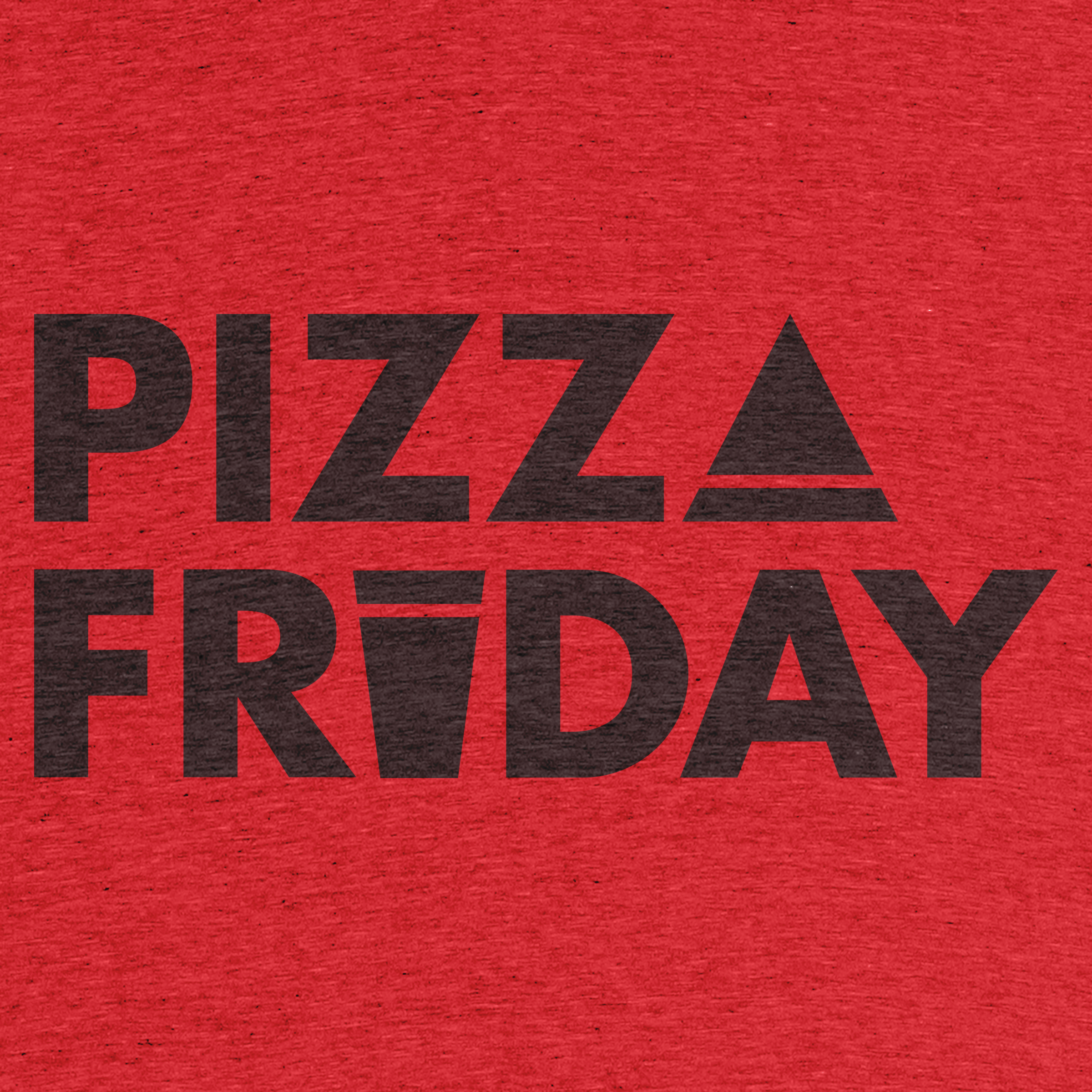 Pizza Friday Detail