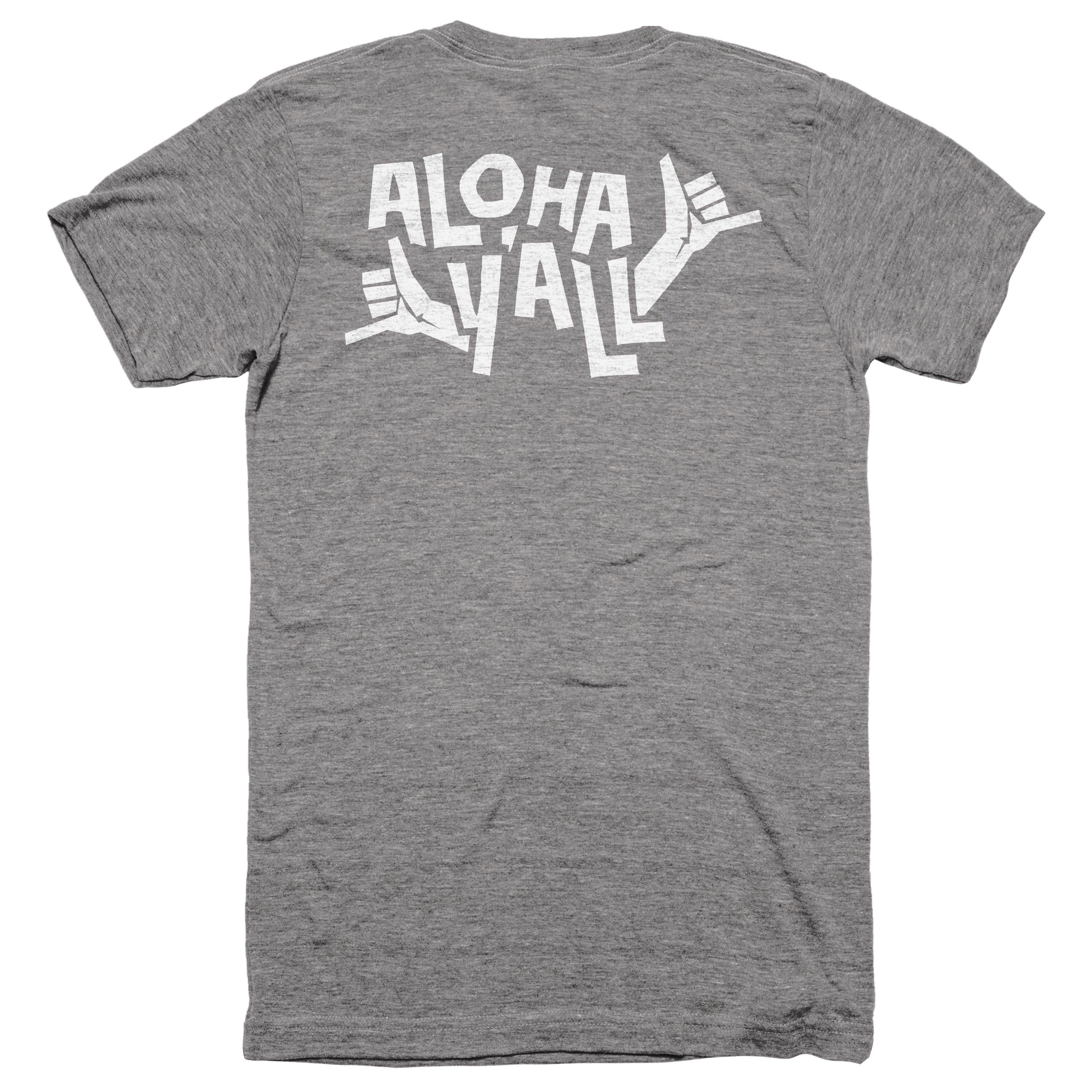 Aloha y'all Athletic Grey (Back)