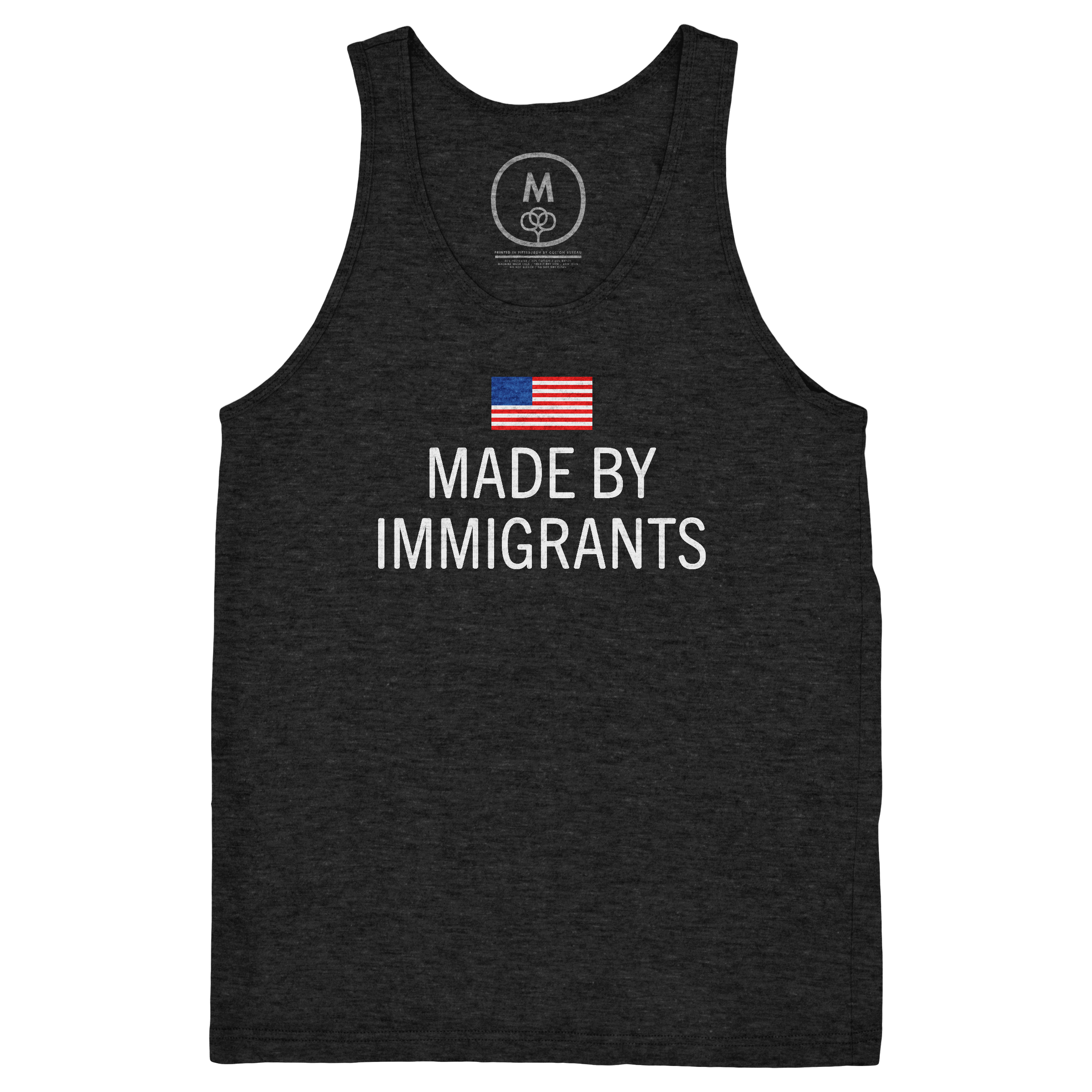 Made by immigrants. Tank Top