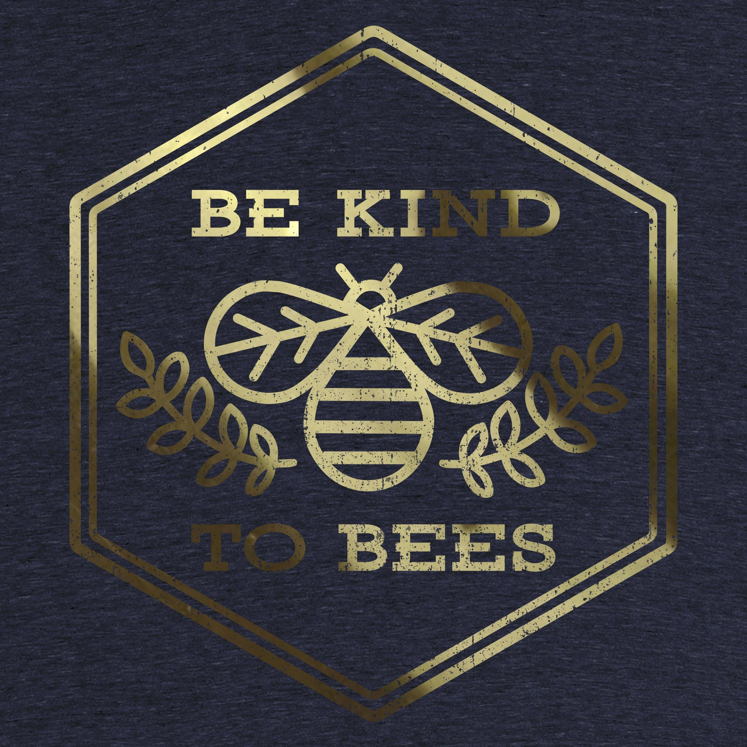 Be Kind to Bees Detail