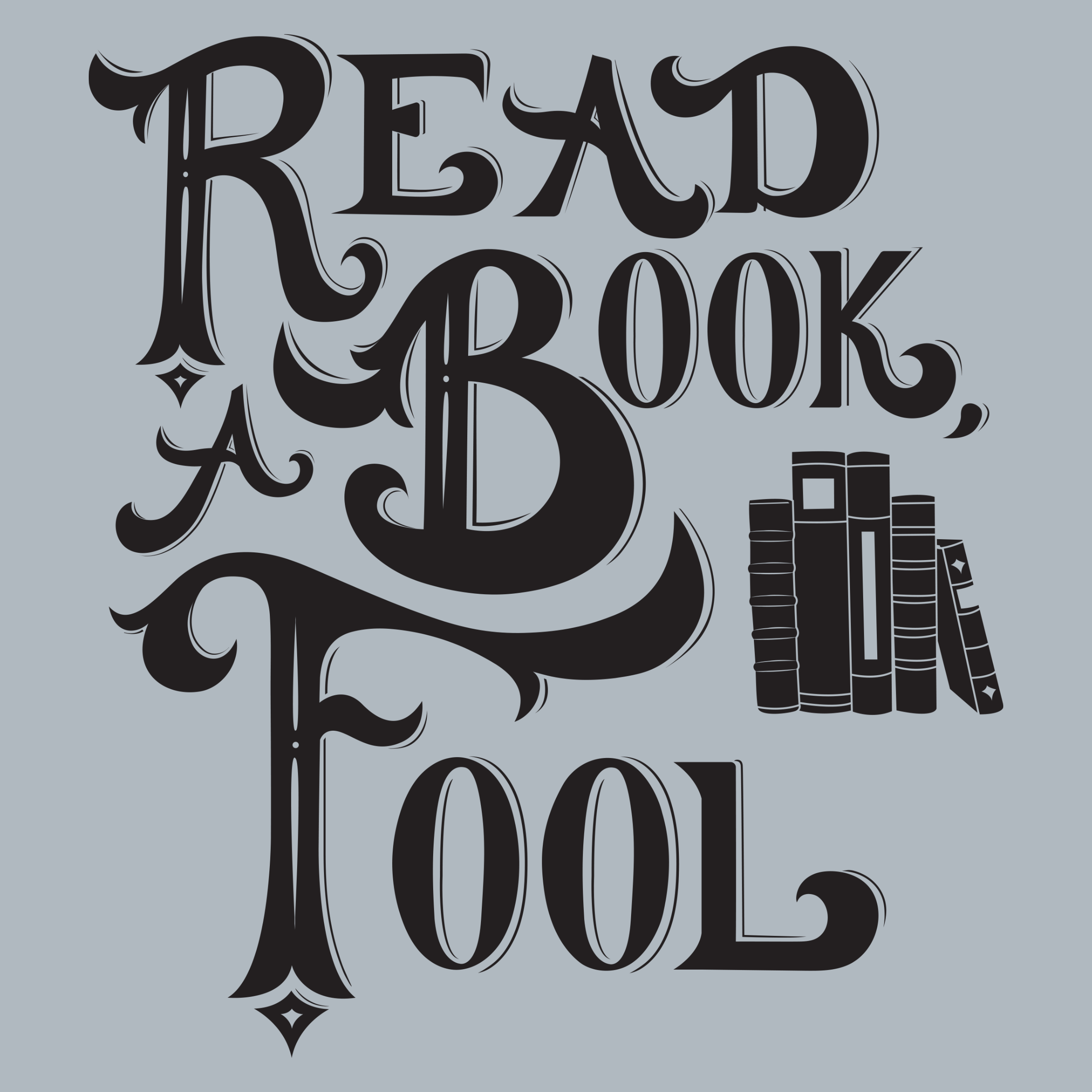 Read a Book, Fool