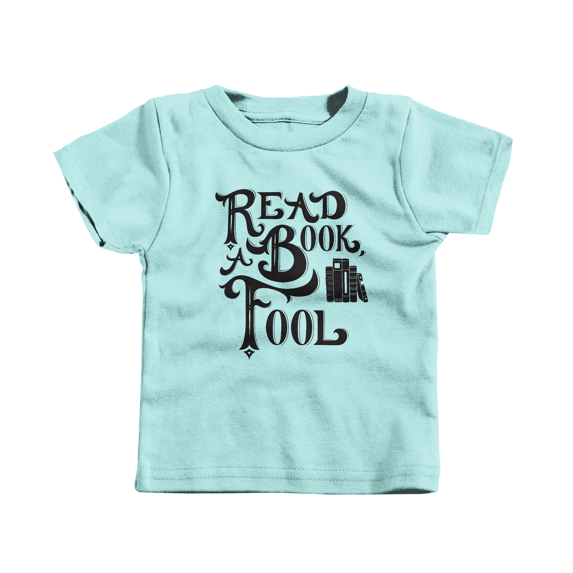 Read a Book, Fool Chill (T-Shirt)