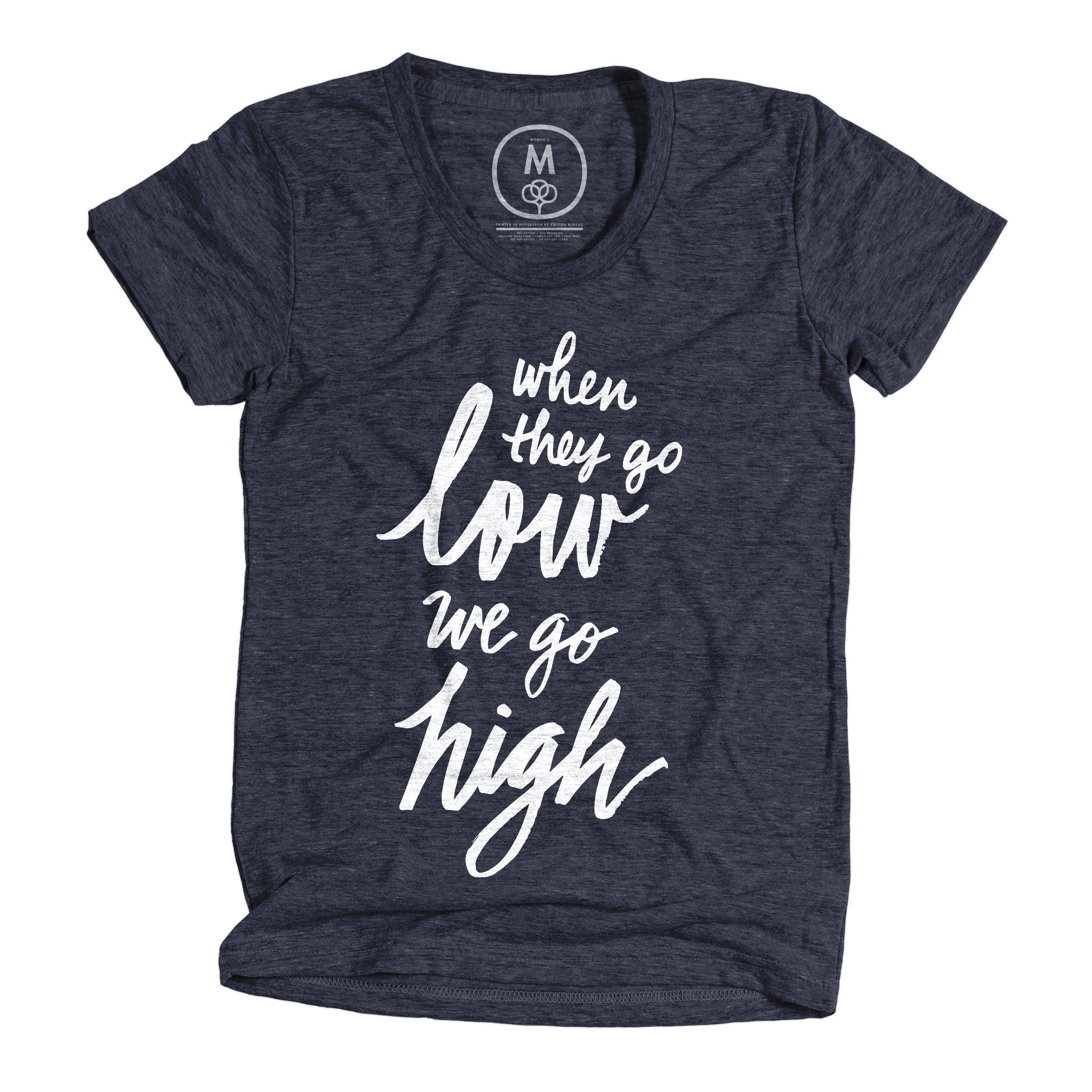 When They Go Low... Vintage Navy (Women's)