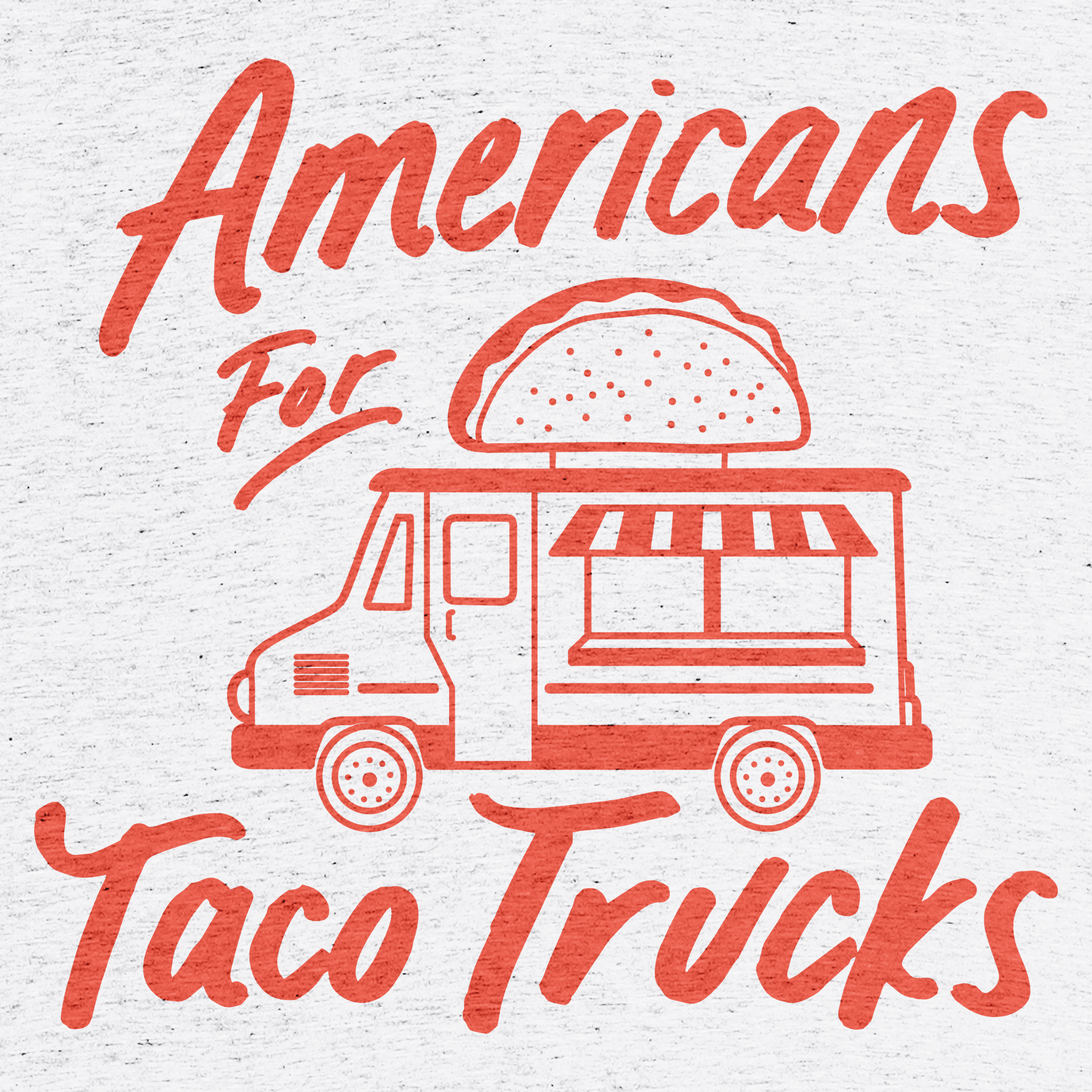 Americans For Taco Trucks Detail