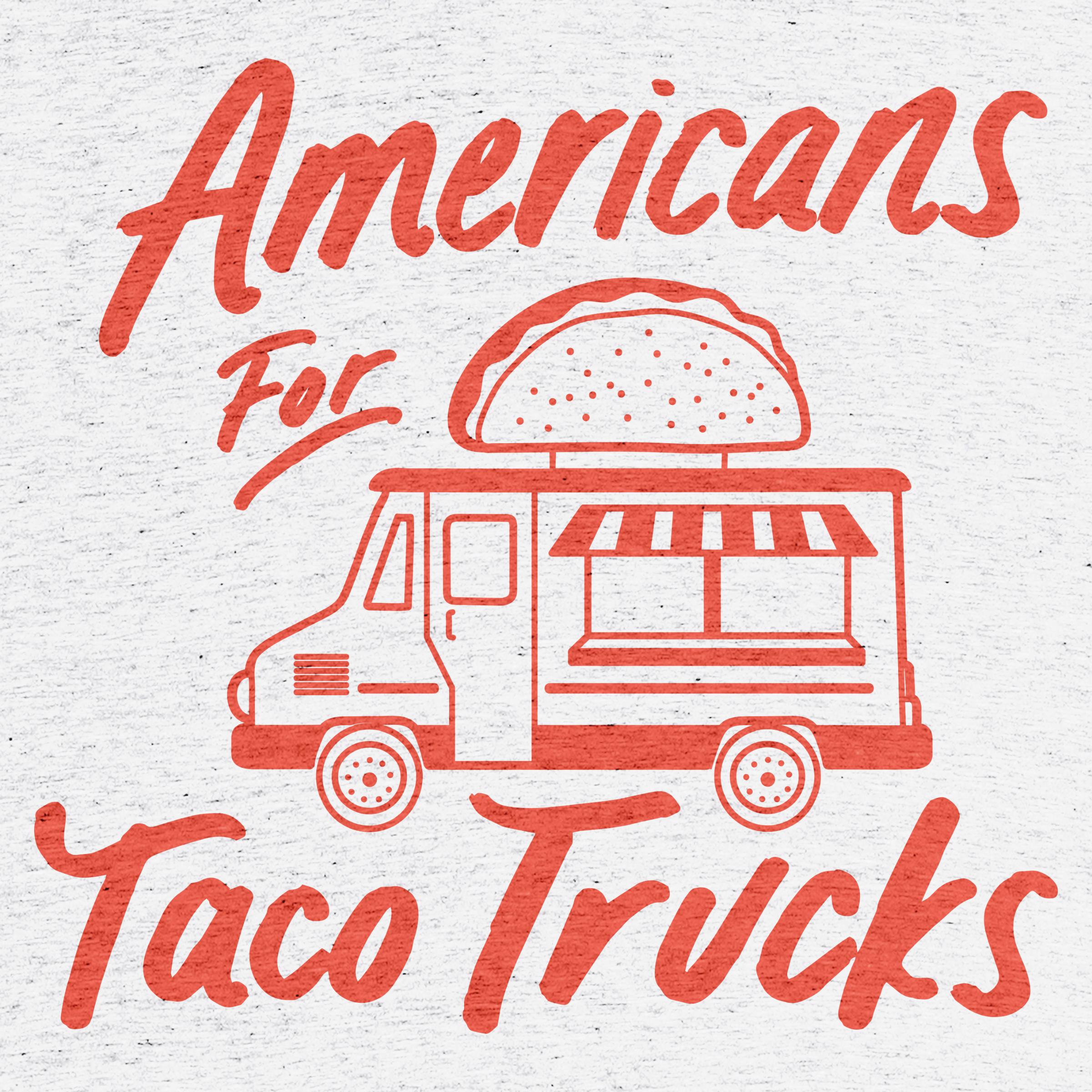 Americans For Taco Trucks