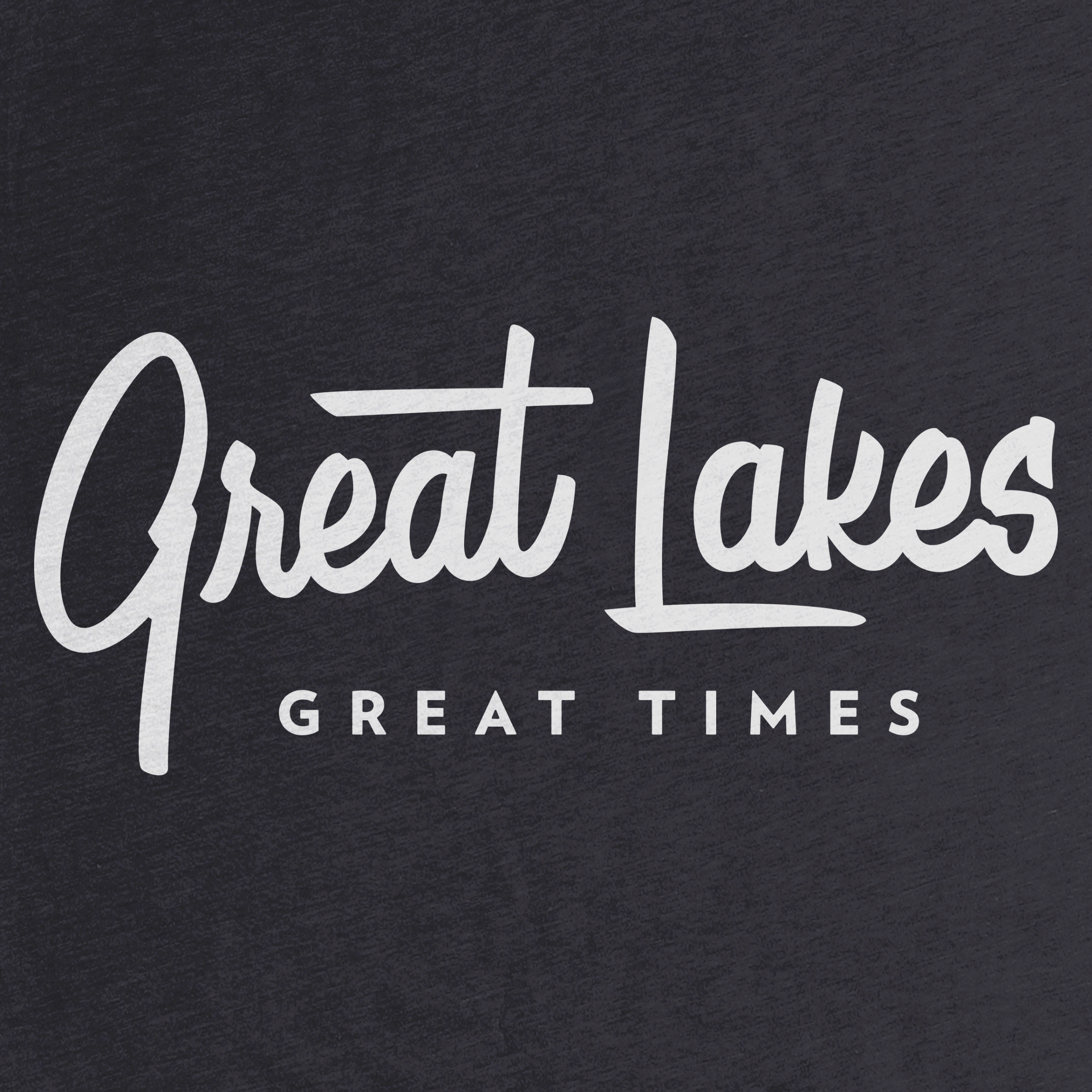 Great Lakes, Great Times