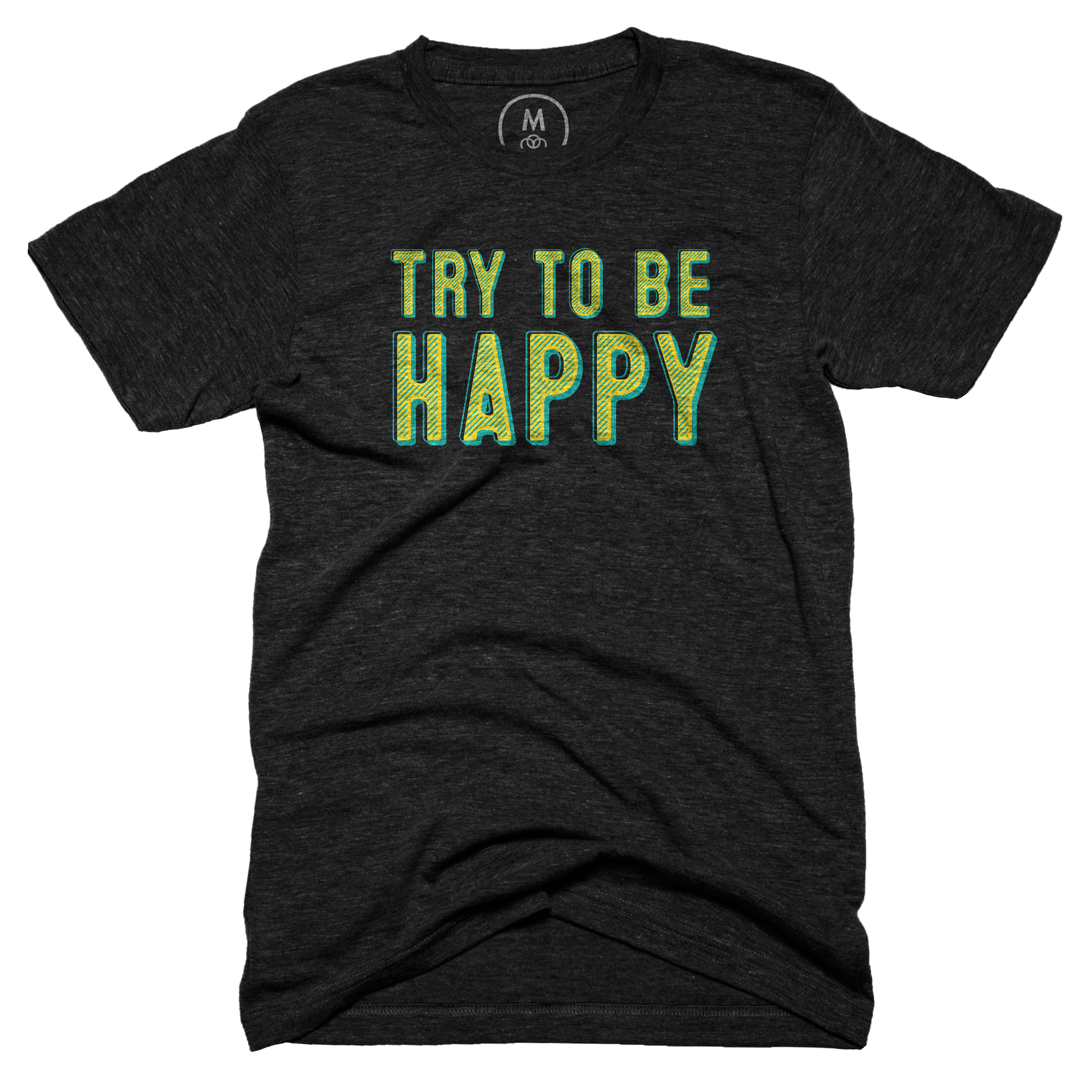 Try To Be Happy