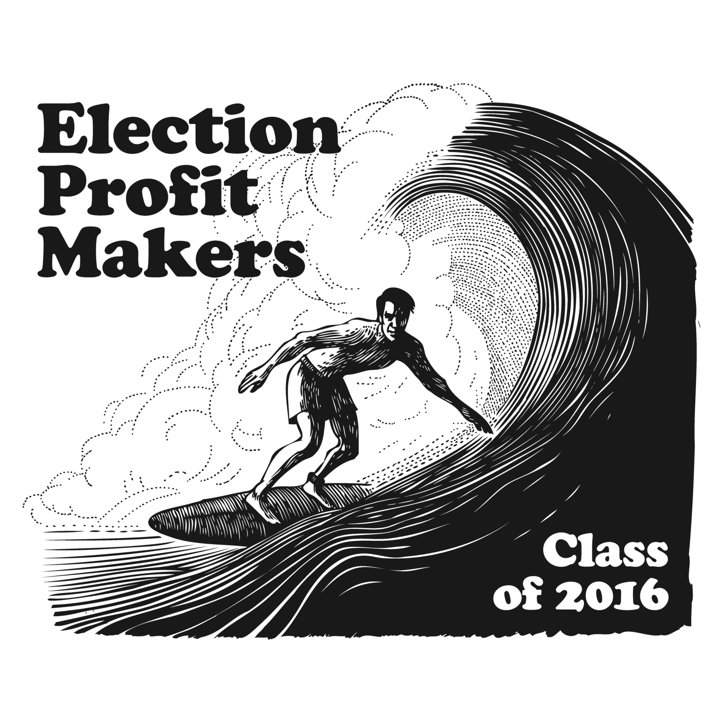 Election Profit Makers Podcast Commemorative T-Shirt