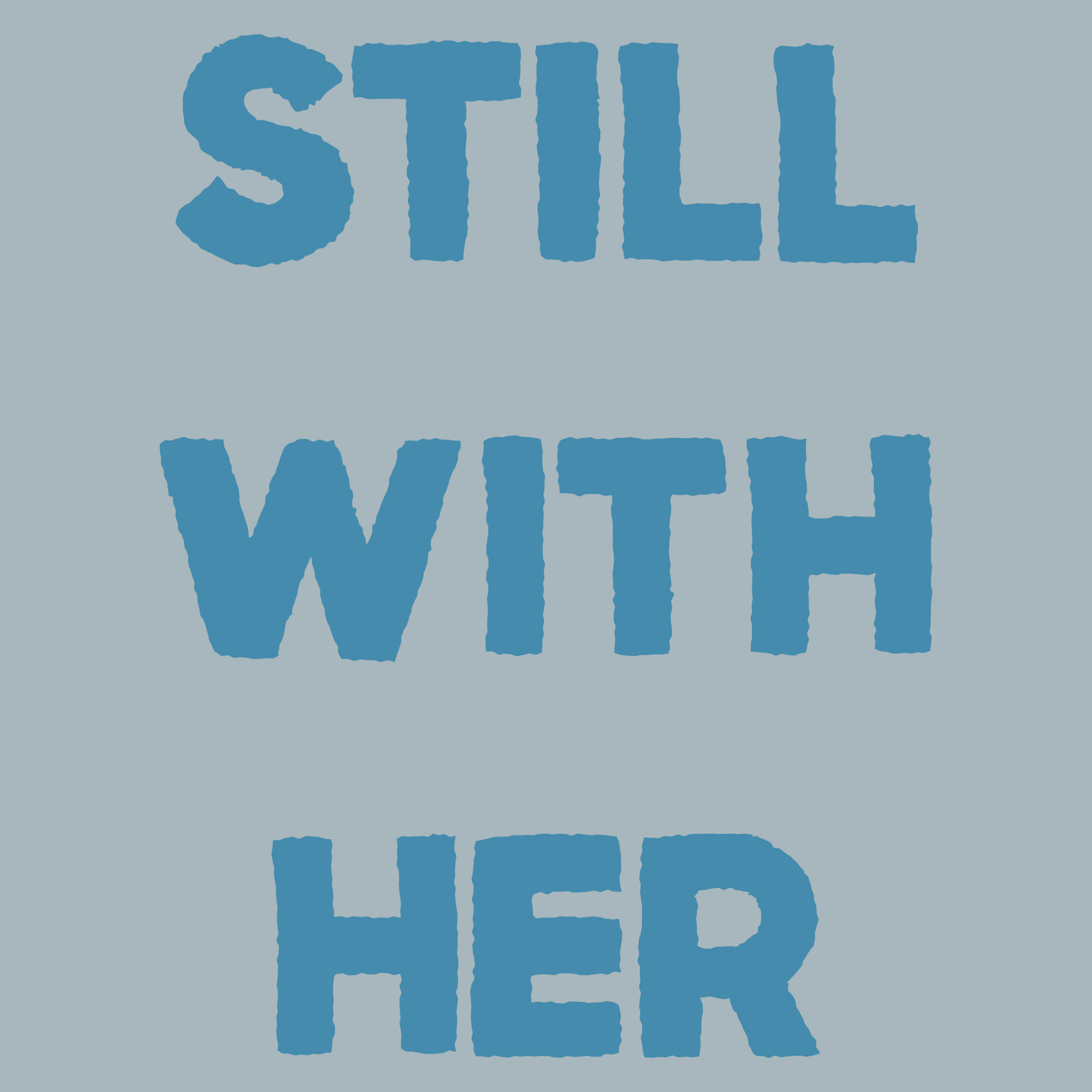 Still With Her