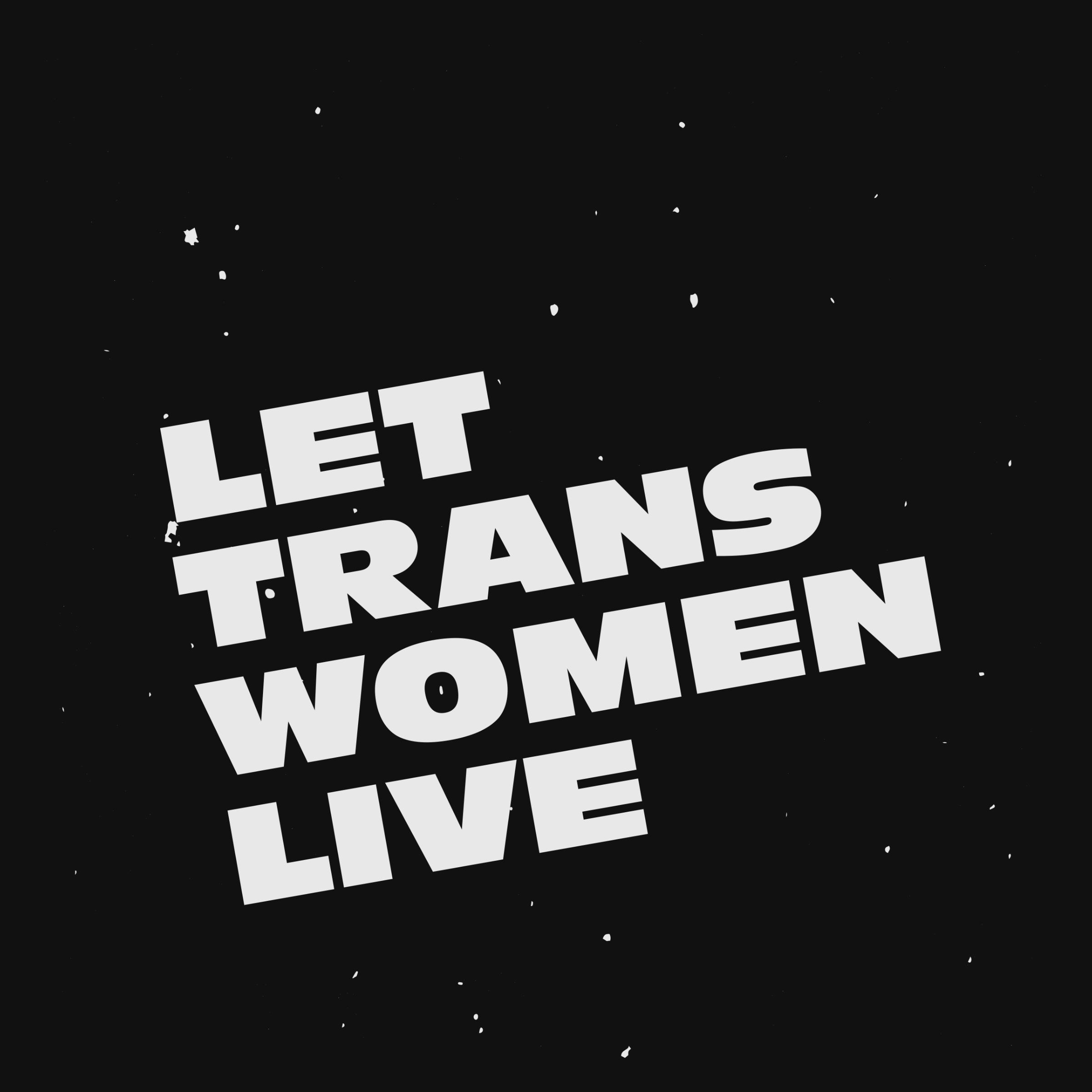 Let Trans Women Live Detail