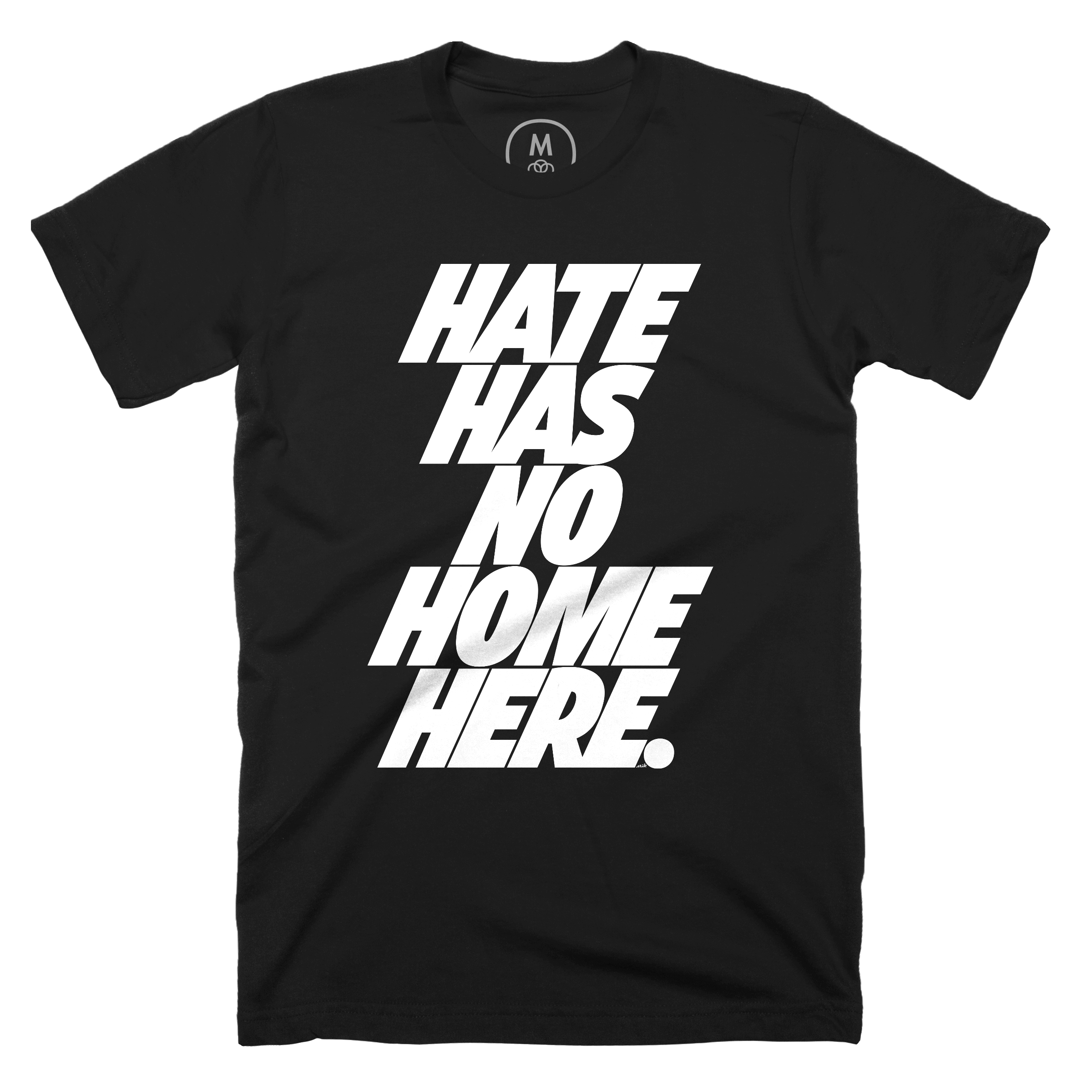 Hate Has No Home Here.