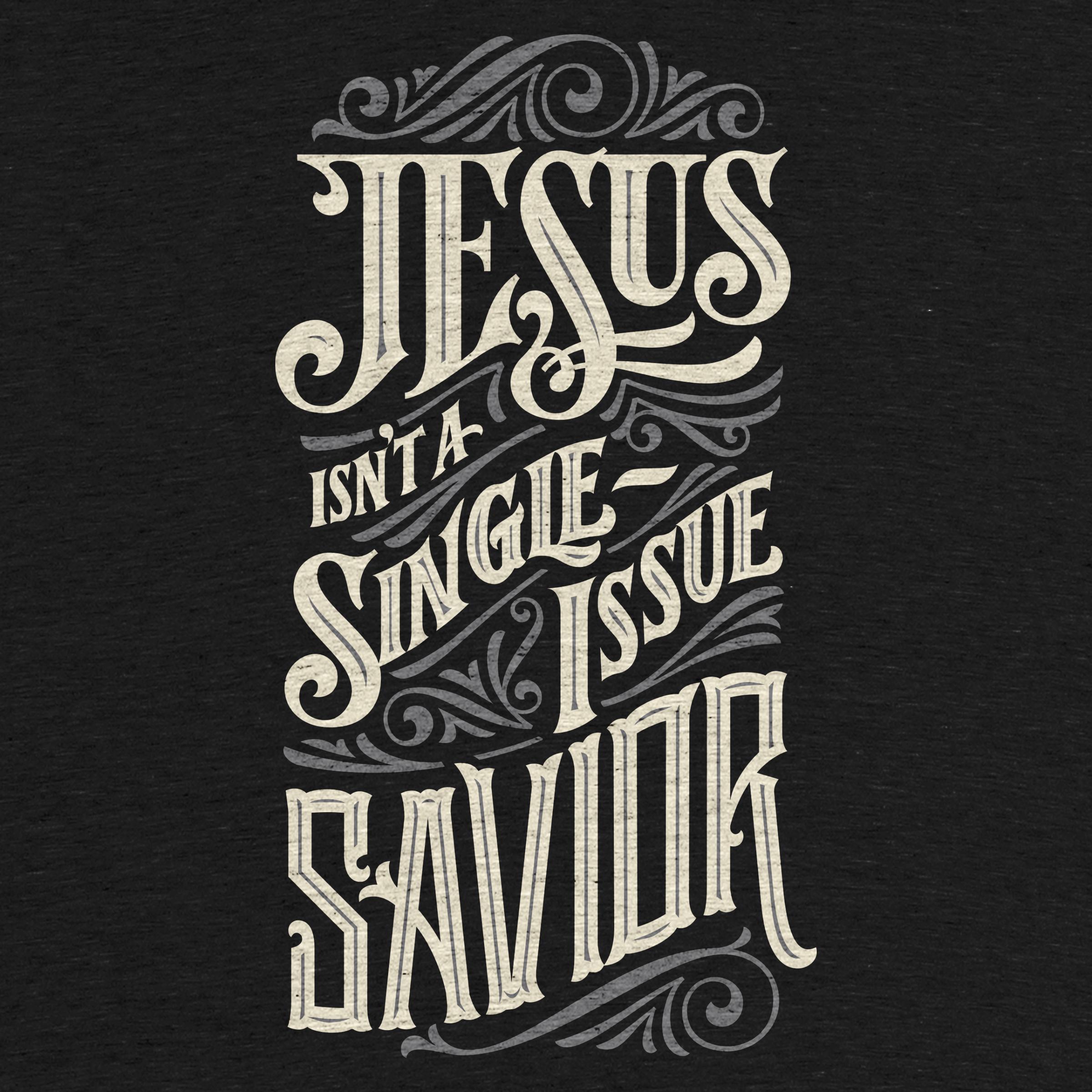 Single-Issue Savior