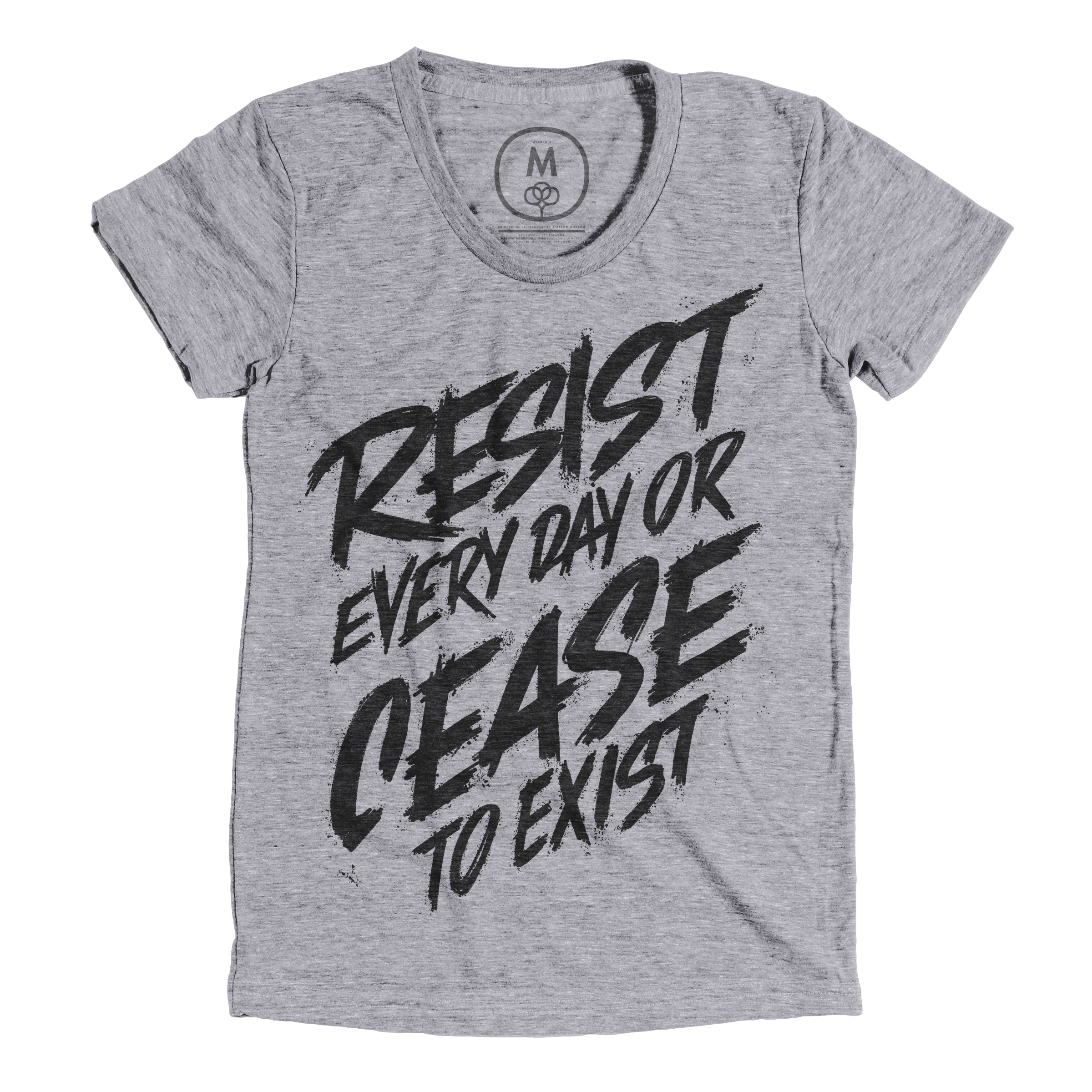 Resist Every Day or Cease to Exist Premium Heather (Women's)