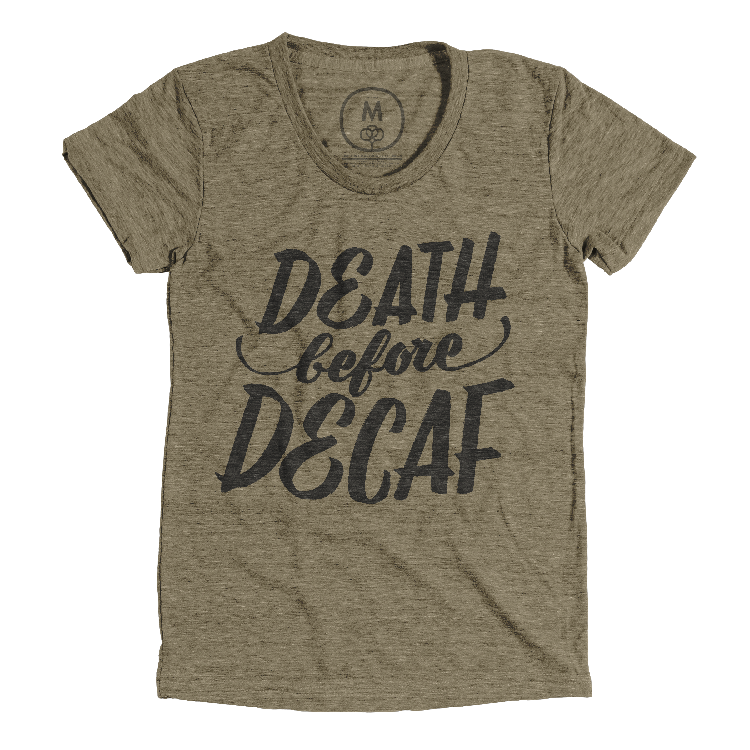 Death Before Decaf Military Green (Women's)