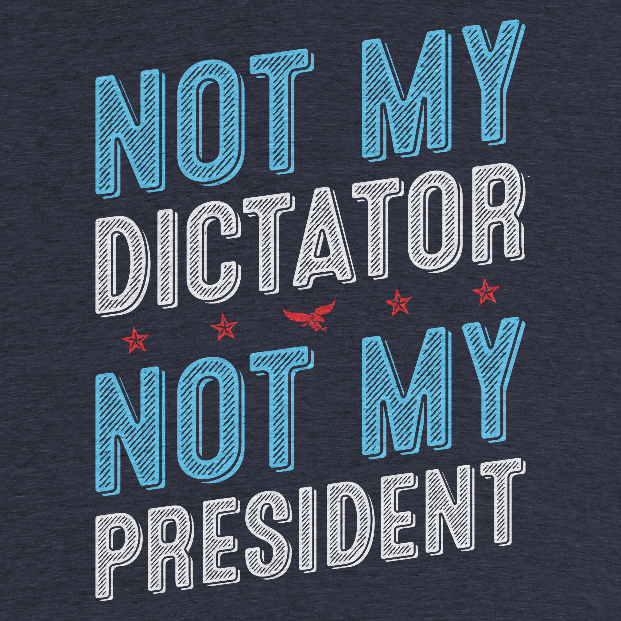 Not My Dictator