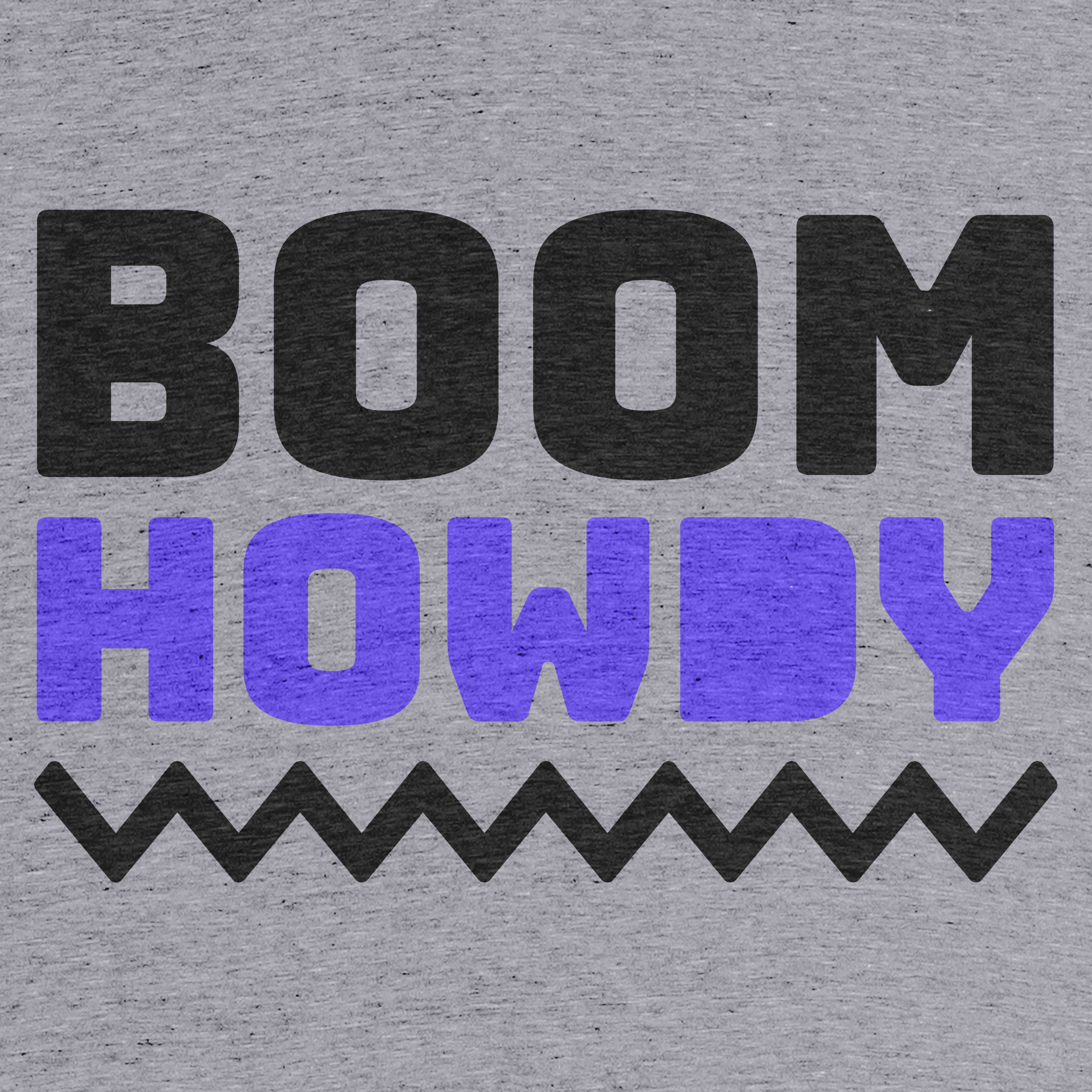 Boom Howdy  Detail