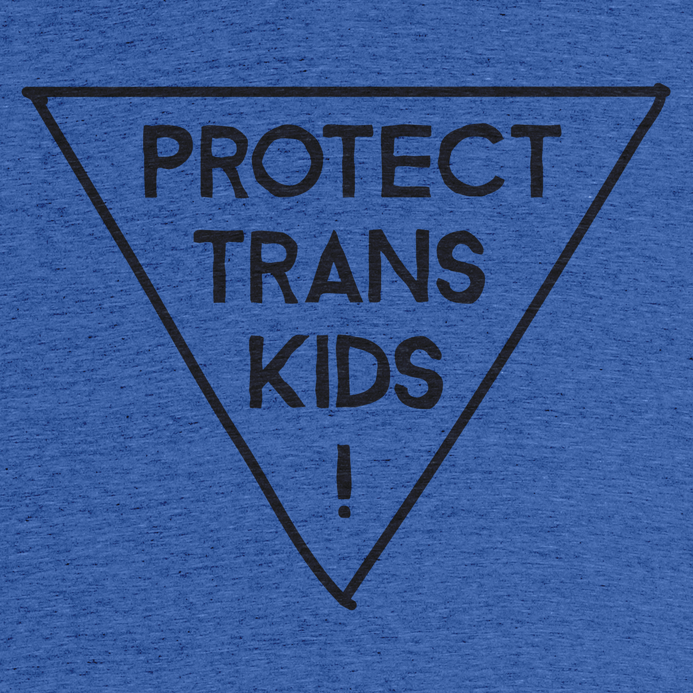 Protect Trans Kids! Detail