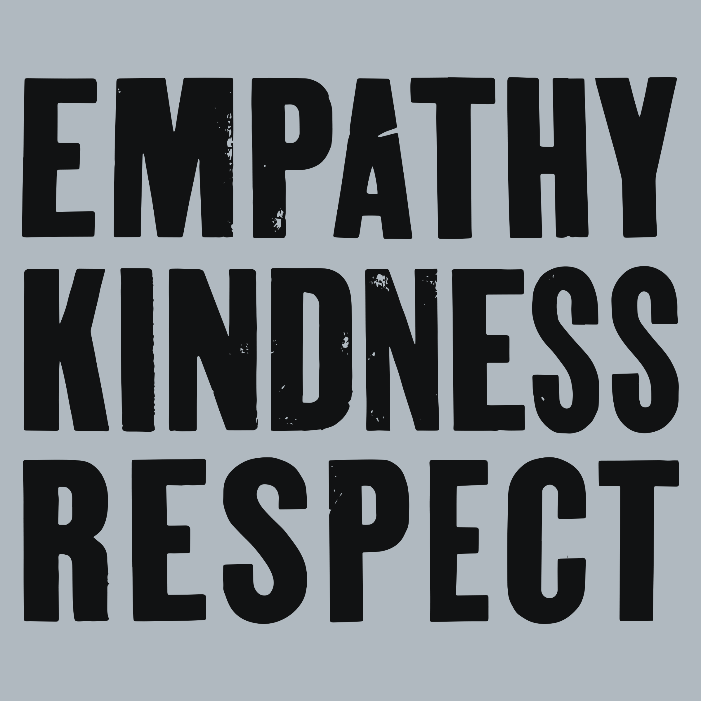 Empathy, Kindness, Respect