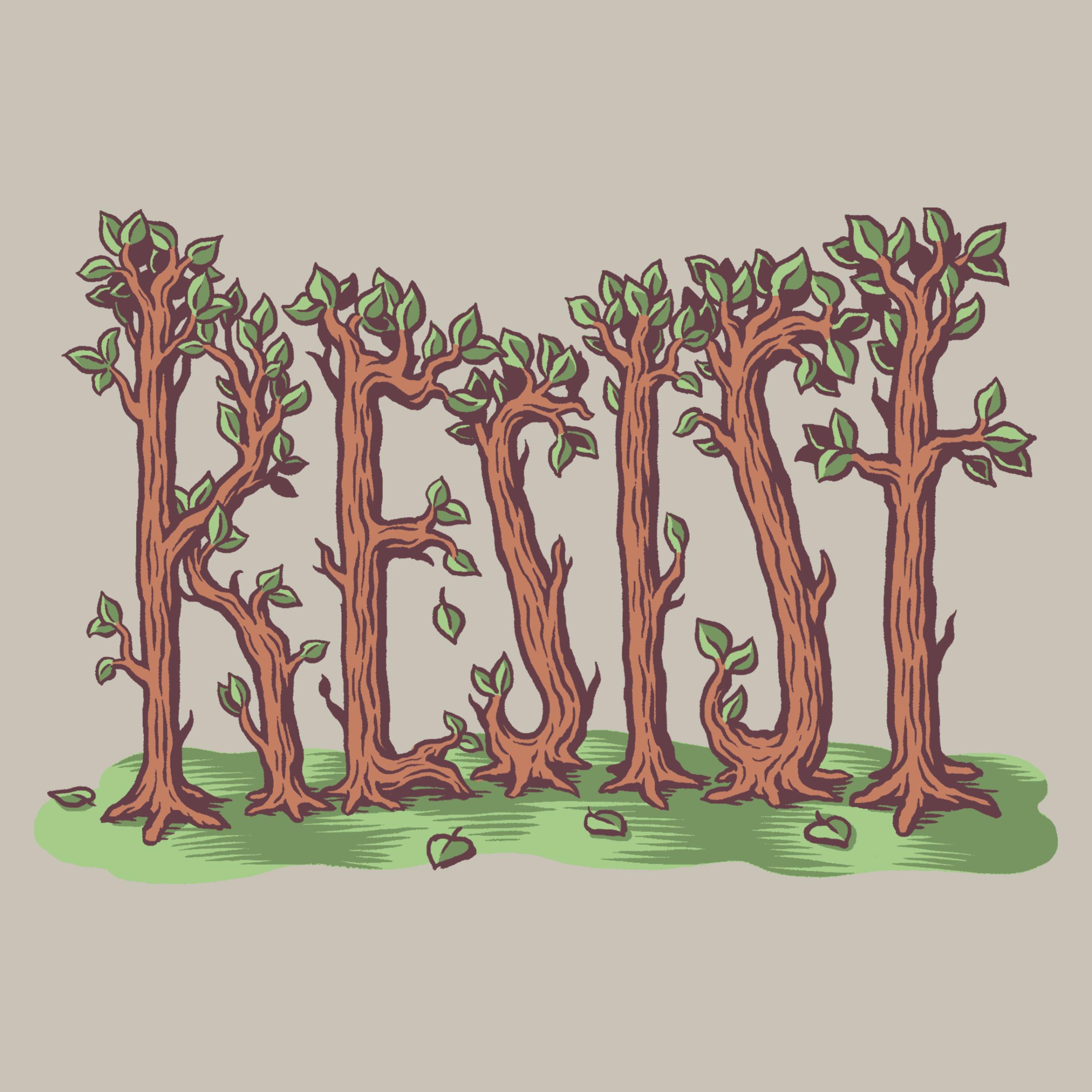 Resist Trees