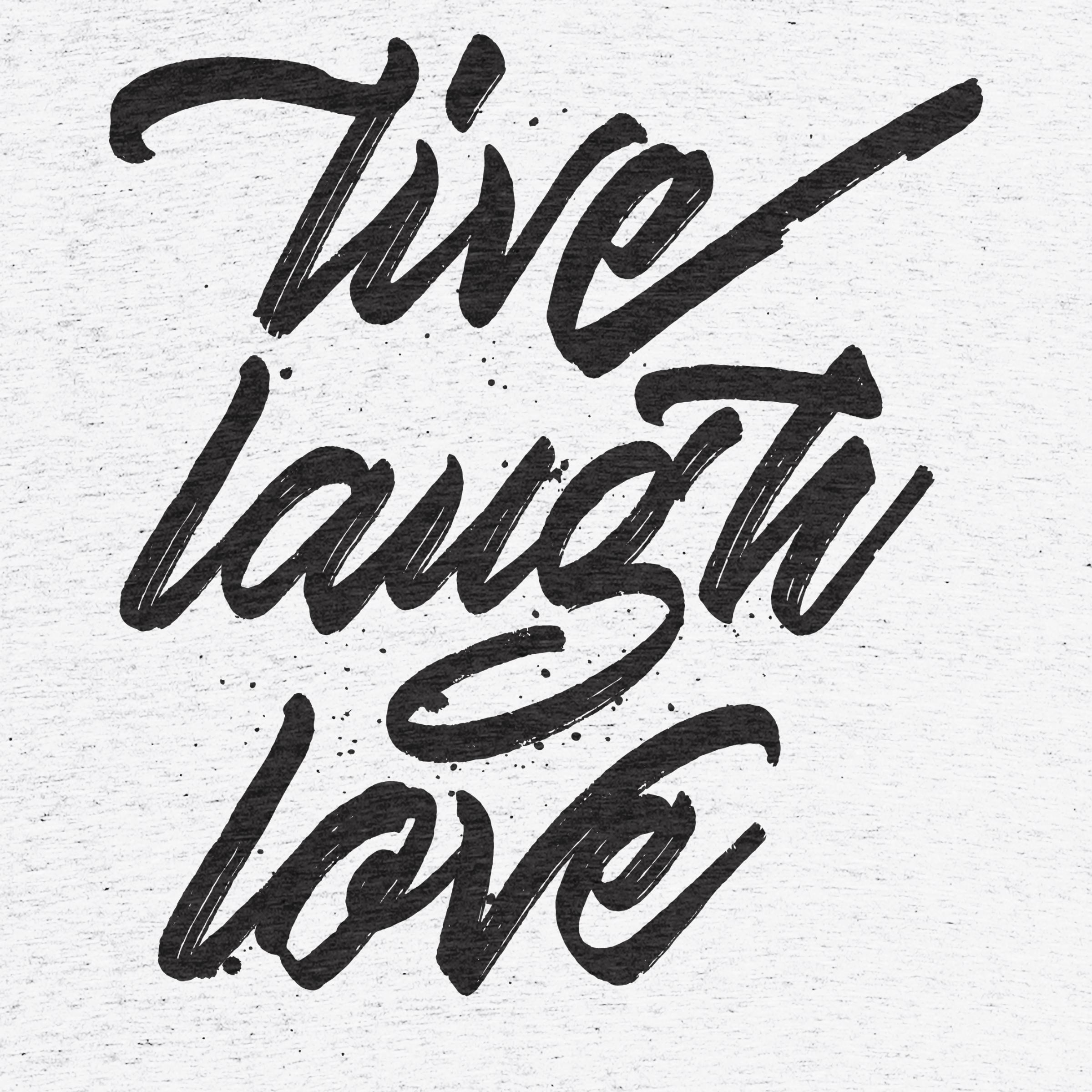 Live. Laugh. Love Detail