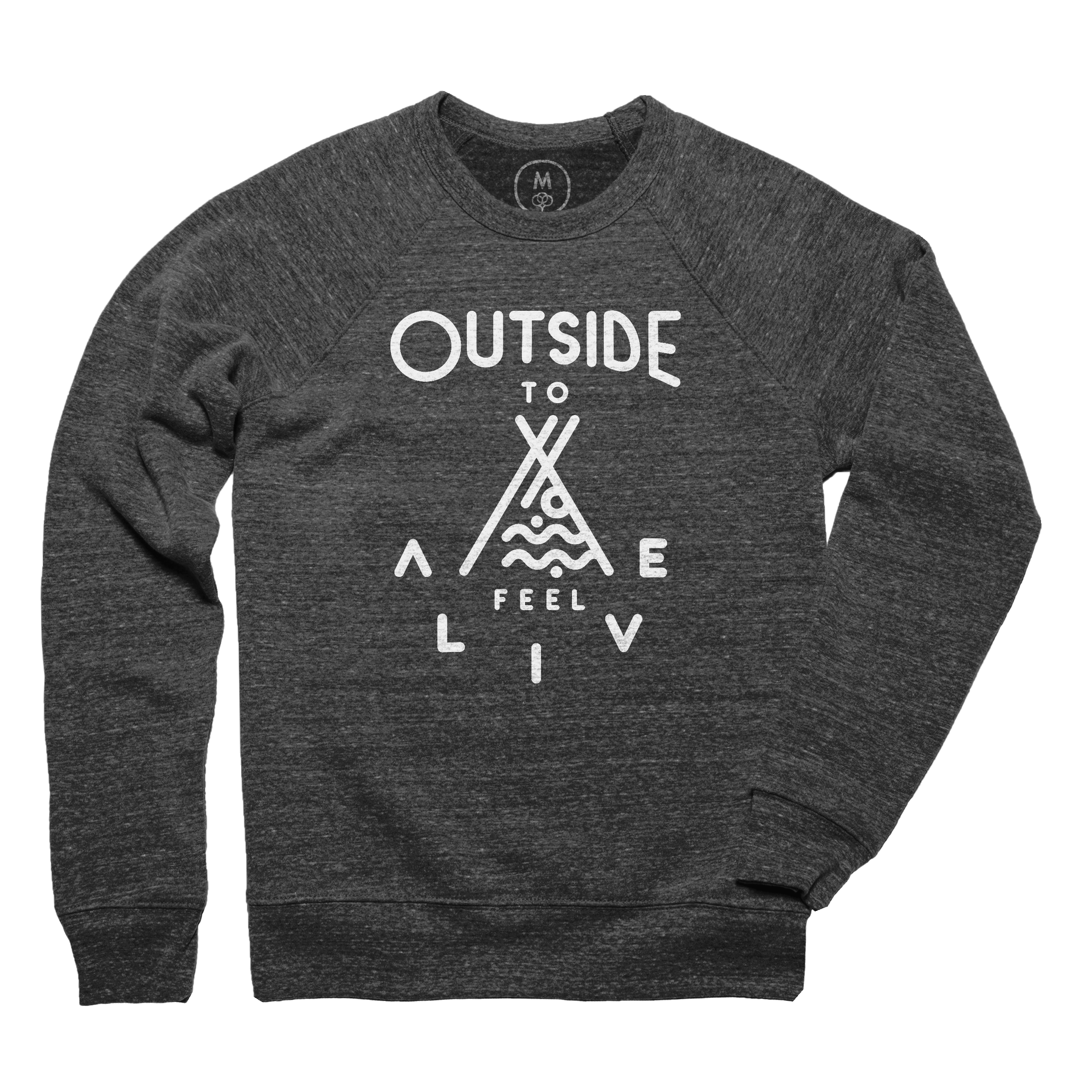 Outside to Feel Alive Pullover Crewneck