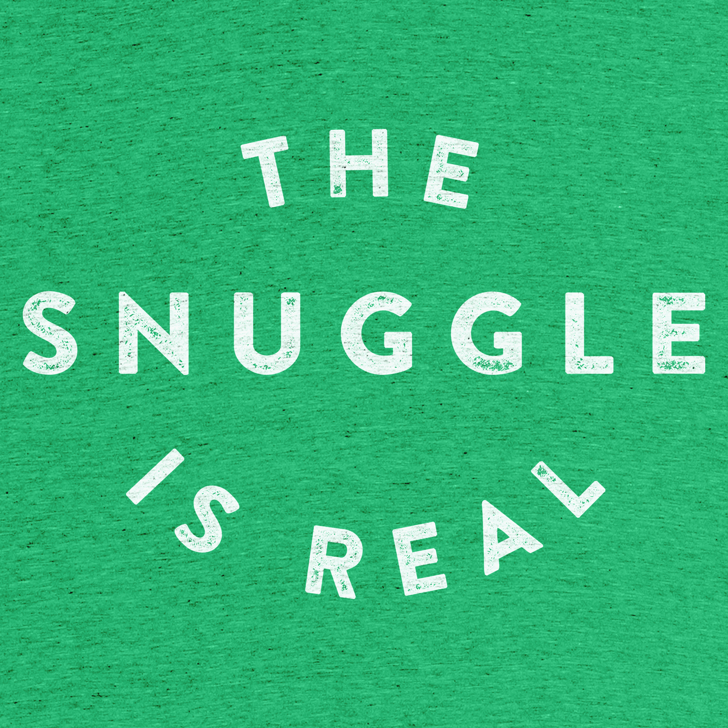 The Snuggle is Real Detail