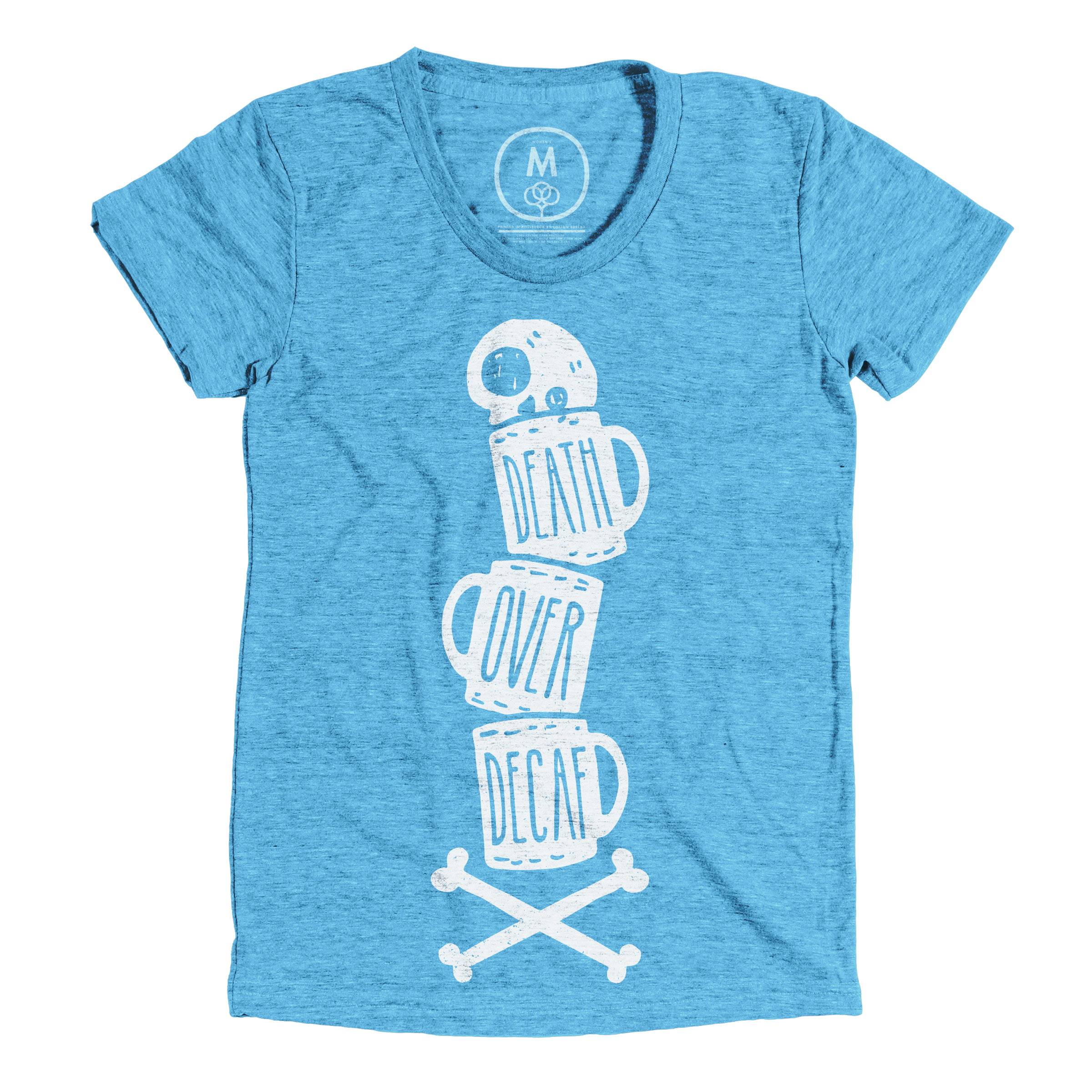 Death Over Decaf Vintage Turquoise (Women's)