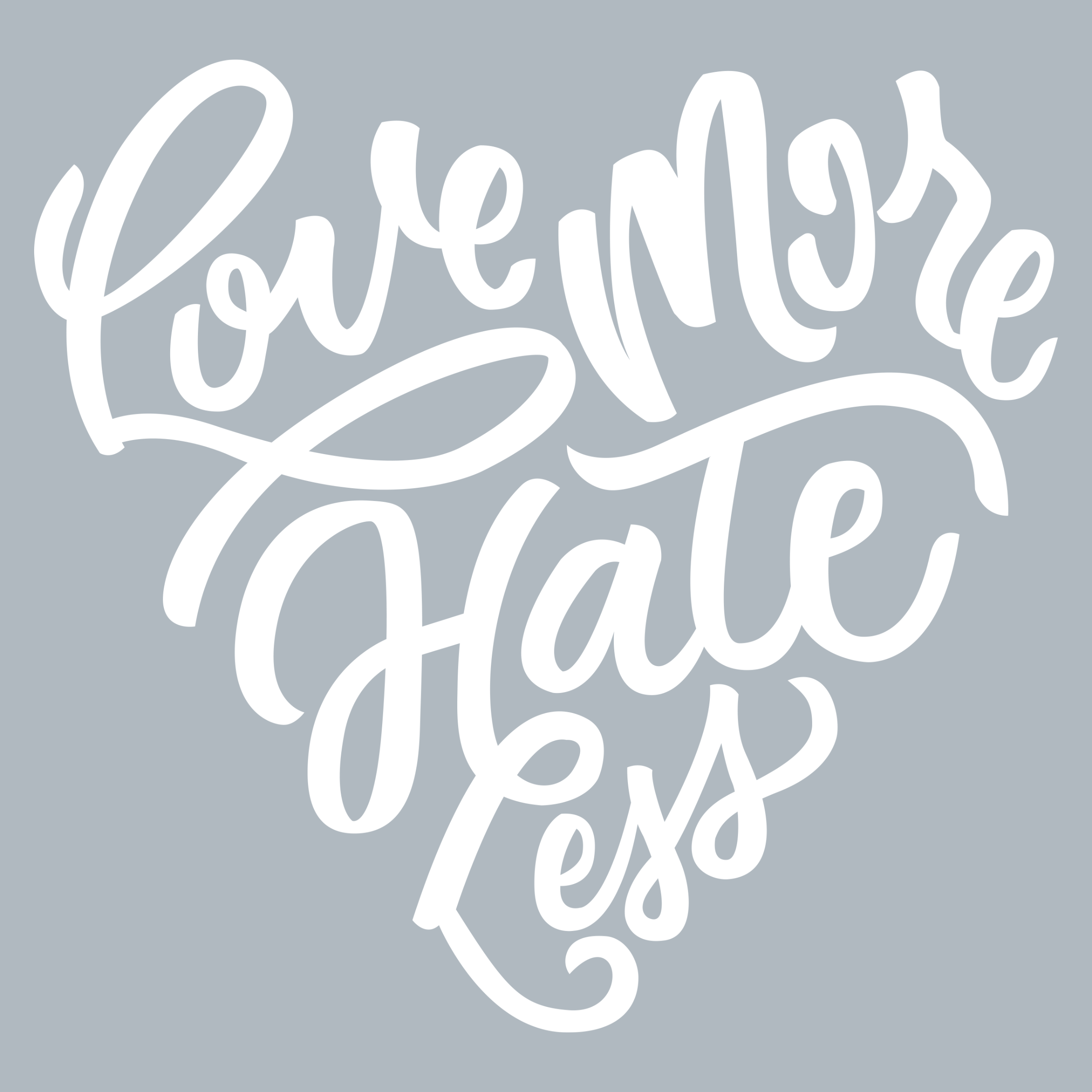 Love More Hate Less Detail