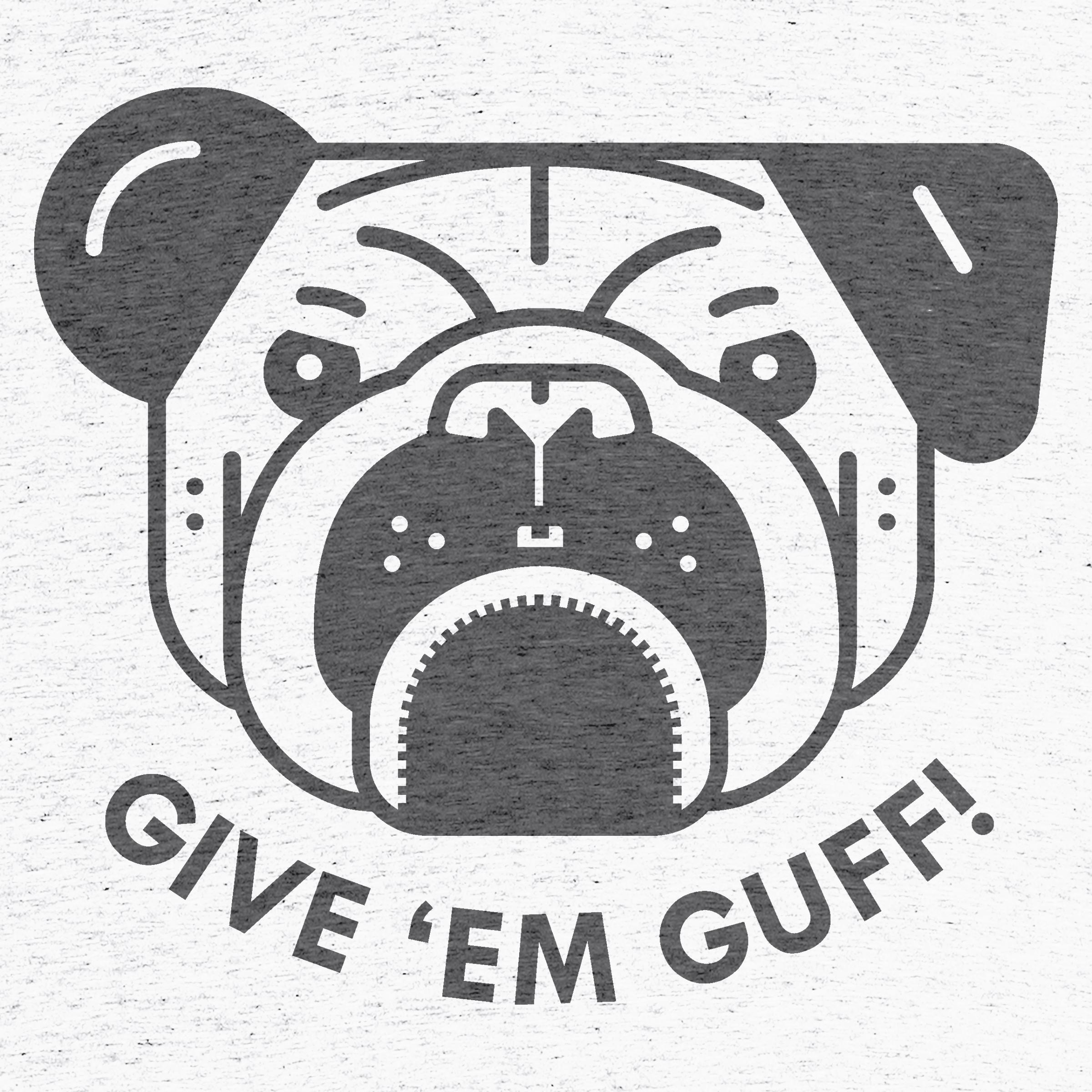 Give 'Em Guff!