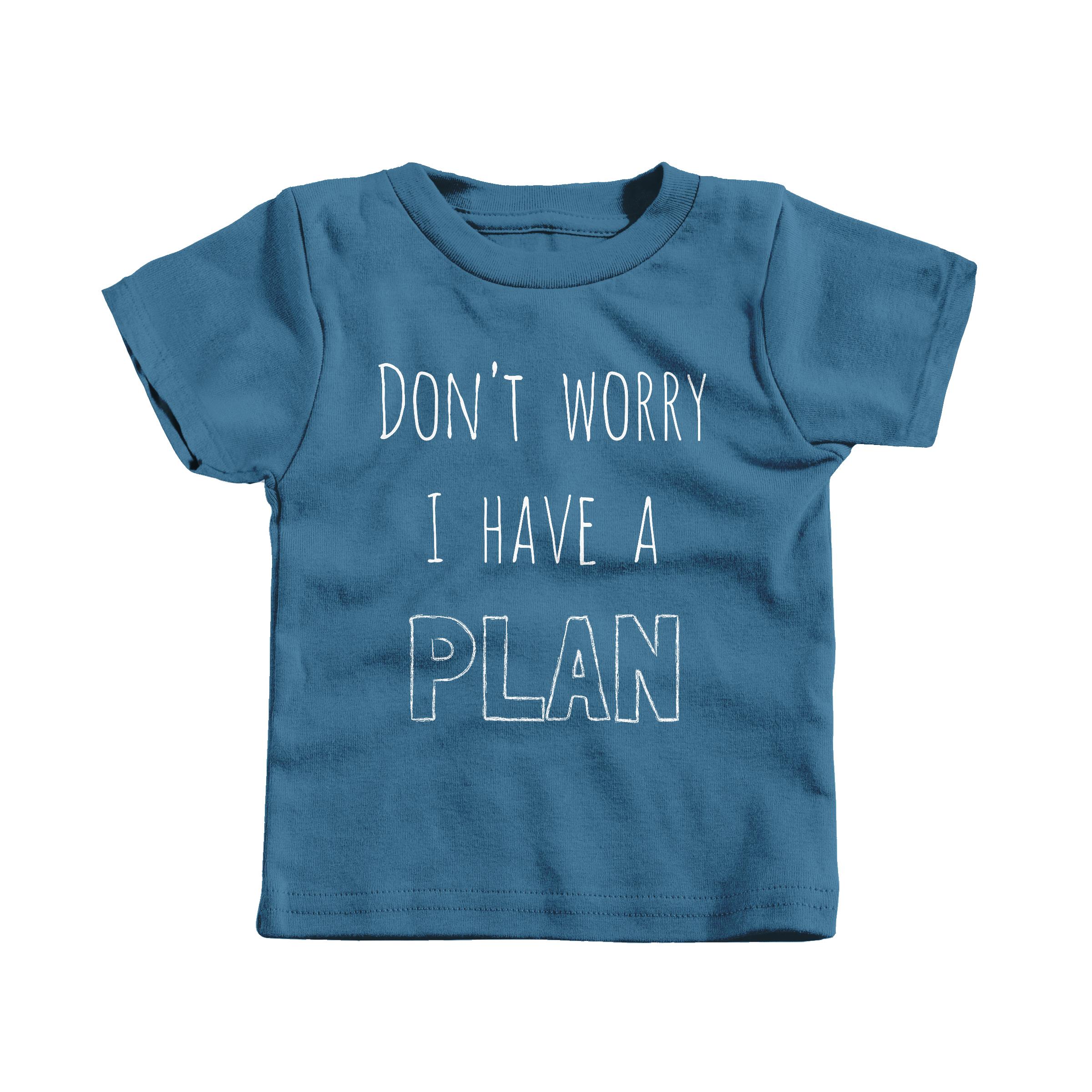 I Have a Plan Indigo (T-Shirt)