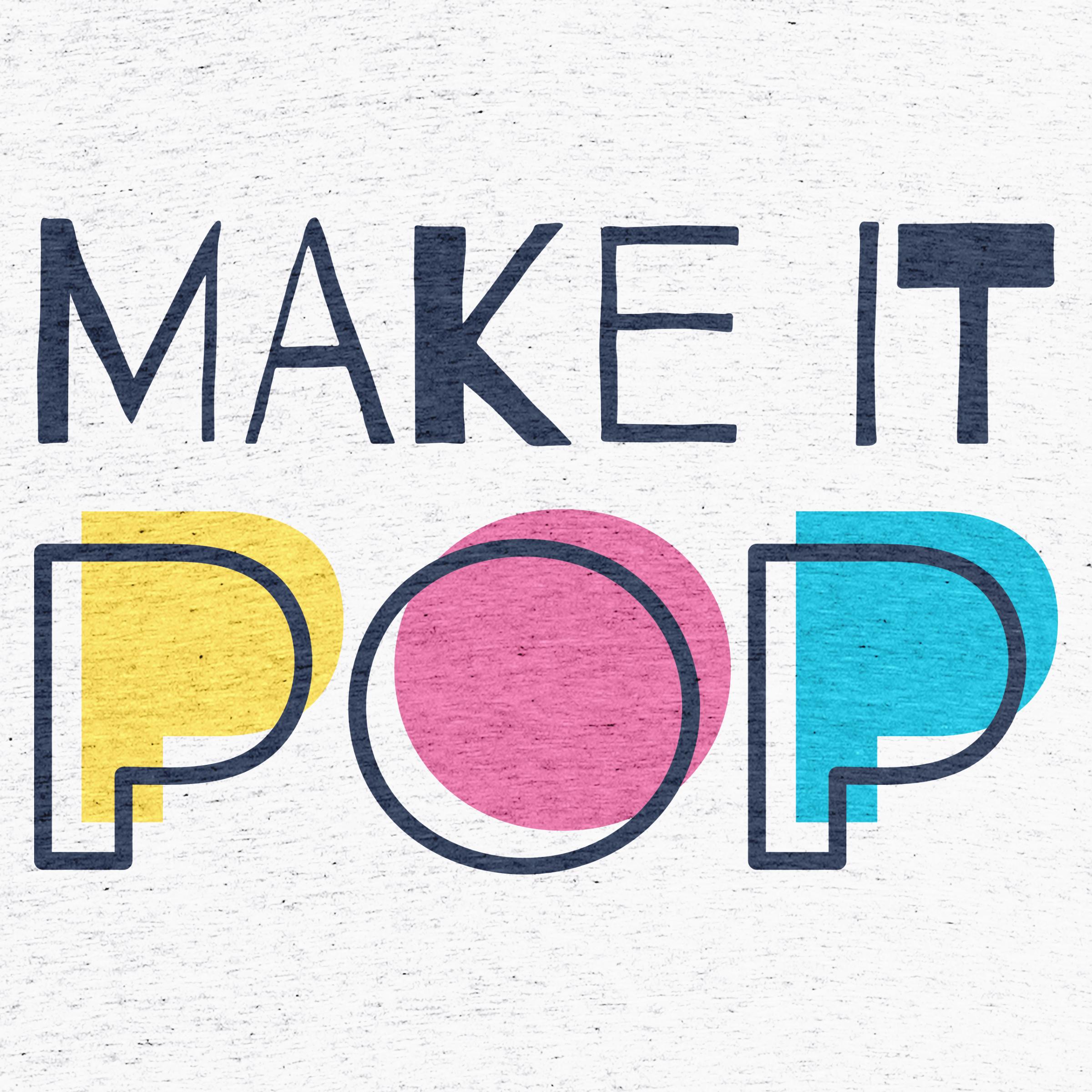 Make It Pop Detail