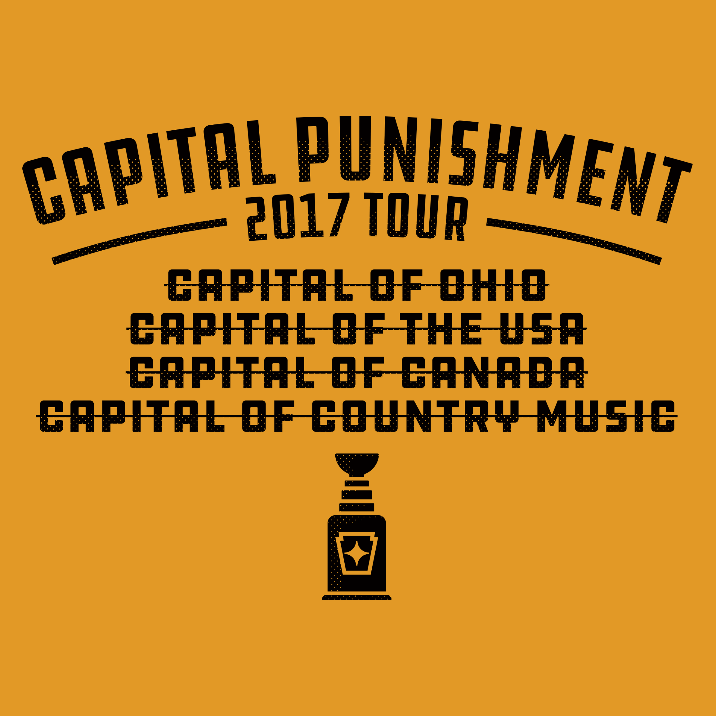 Capital Punishment: 2017 Tour
