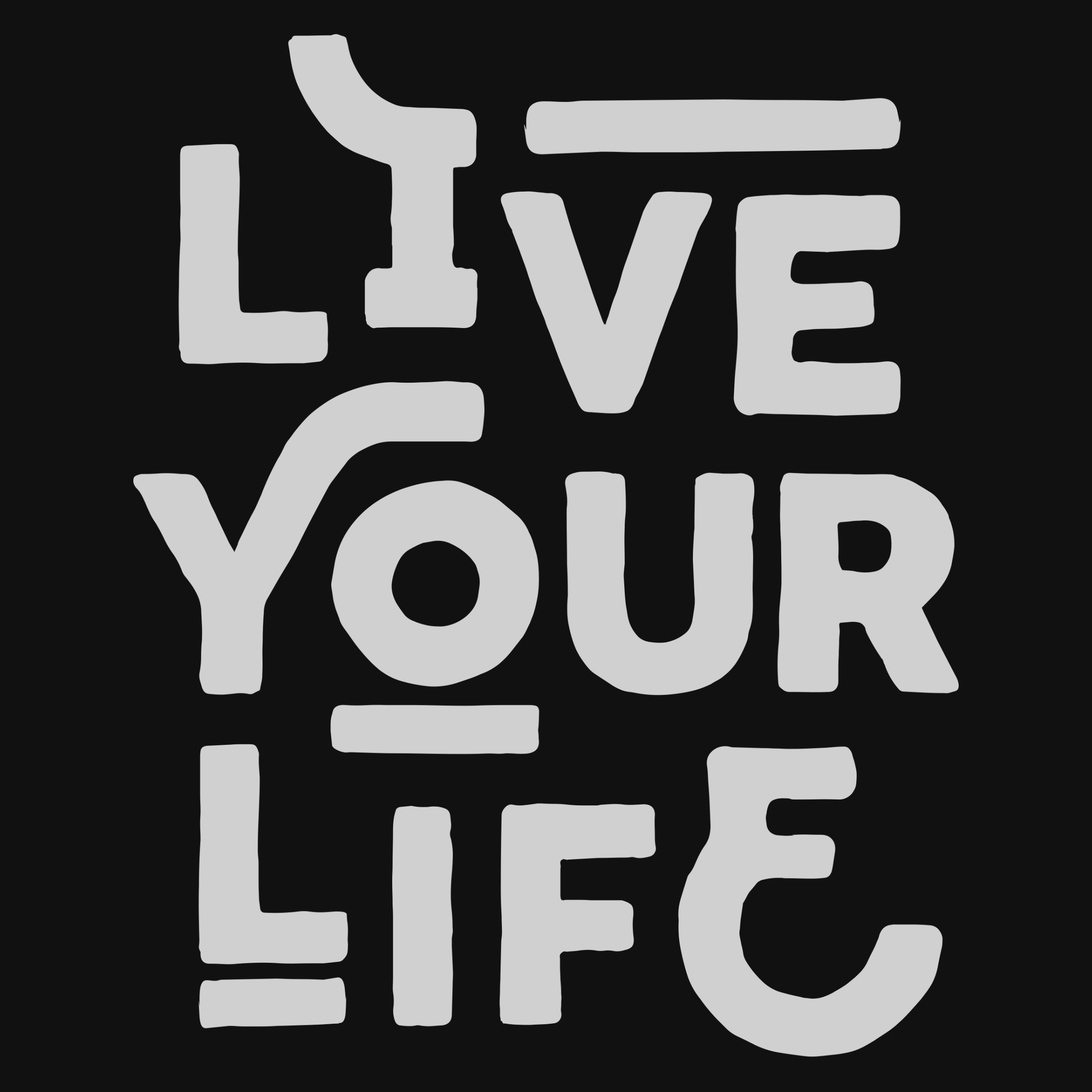 Live Your Life Detail