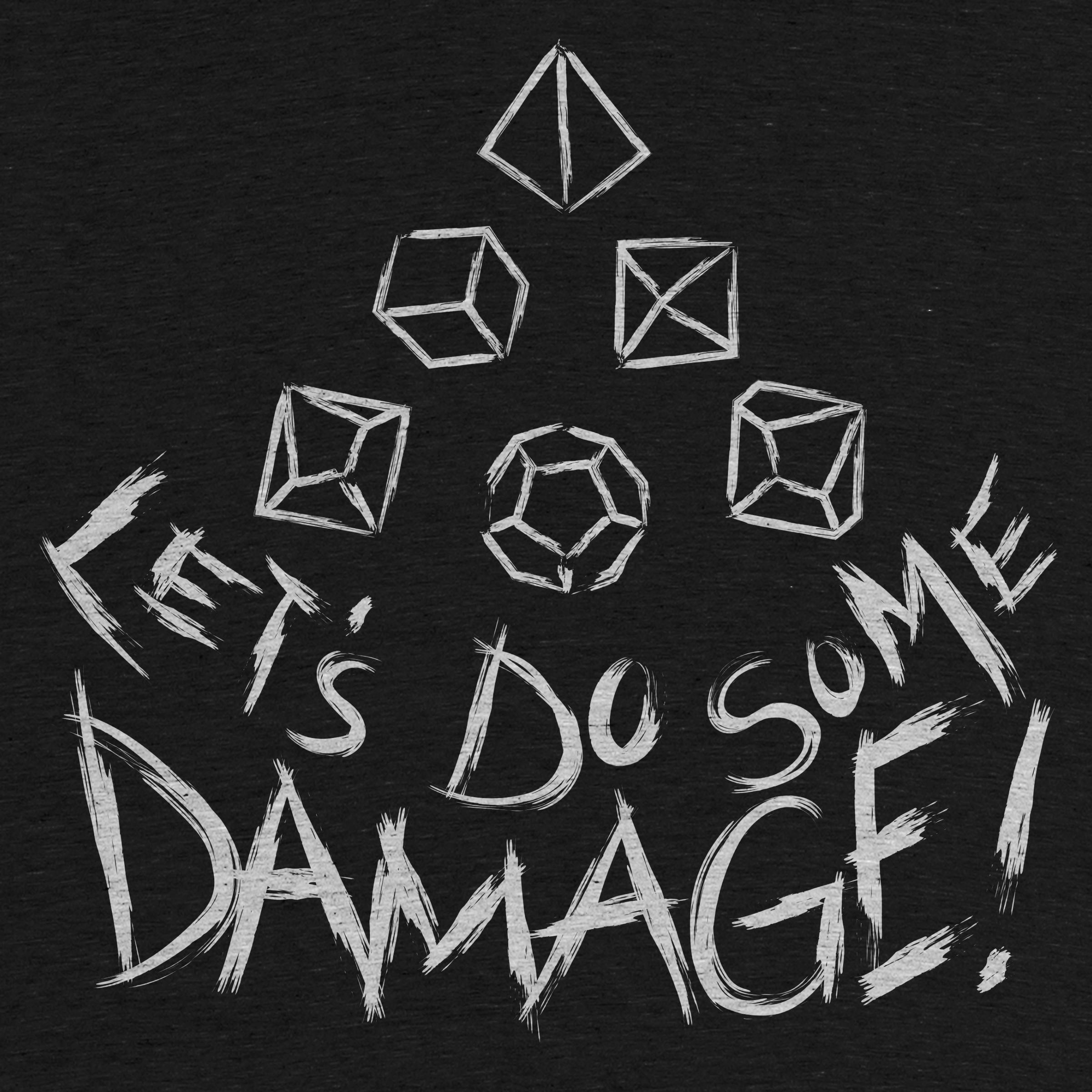 Let's Do Some Damage!
