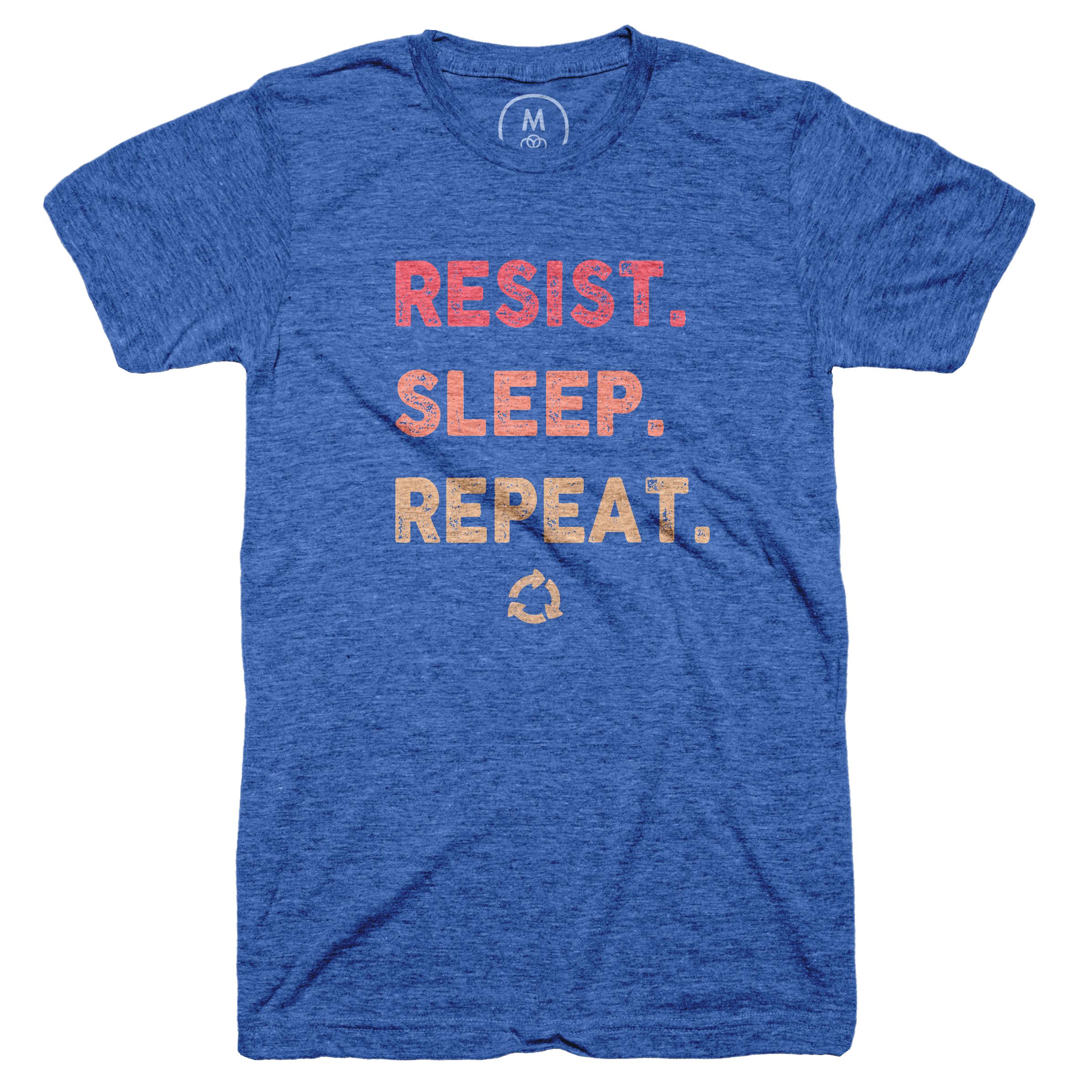 Resist. Sleep. Repeat.