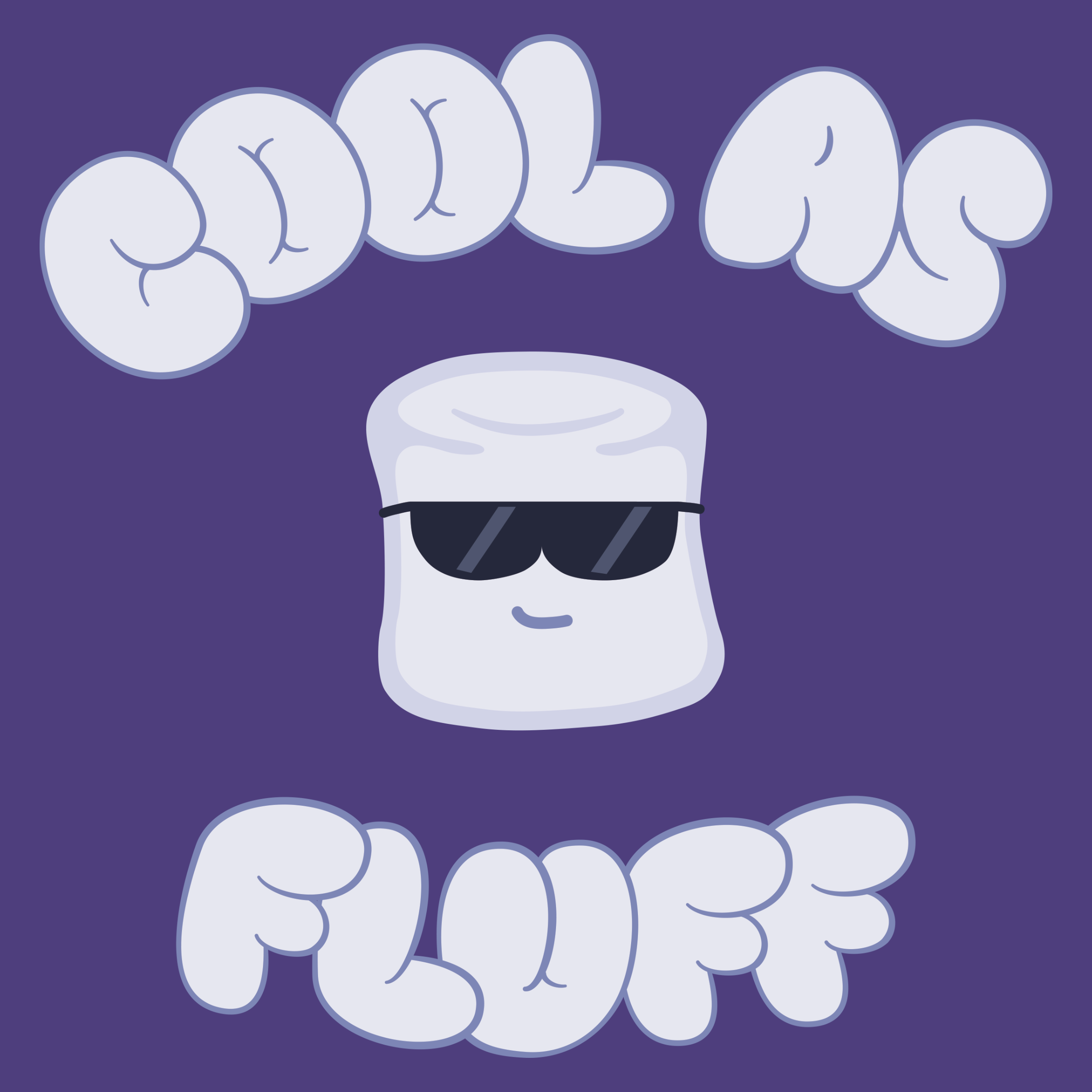 Cool As Fluff