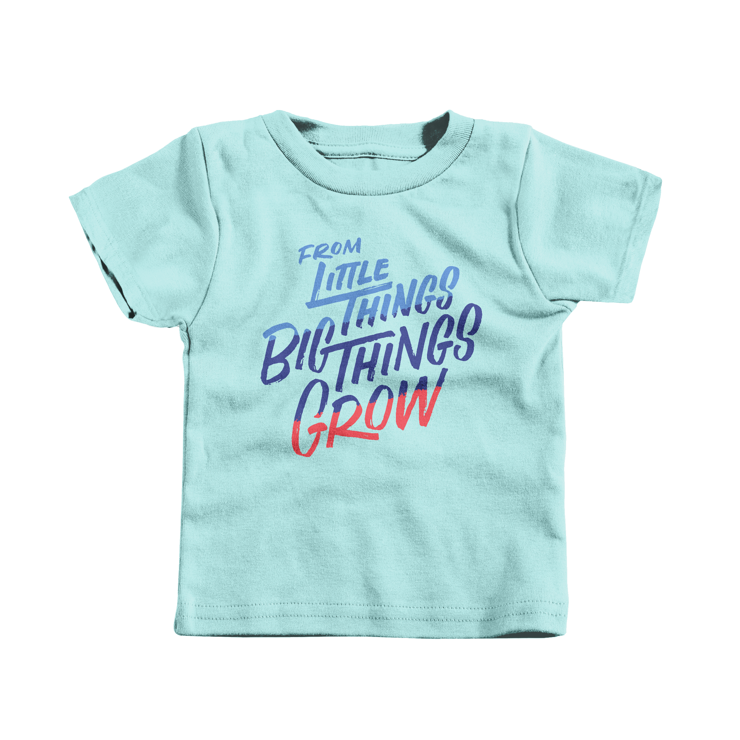 From Little Things Big Things Grow Chill (T-Shirt)