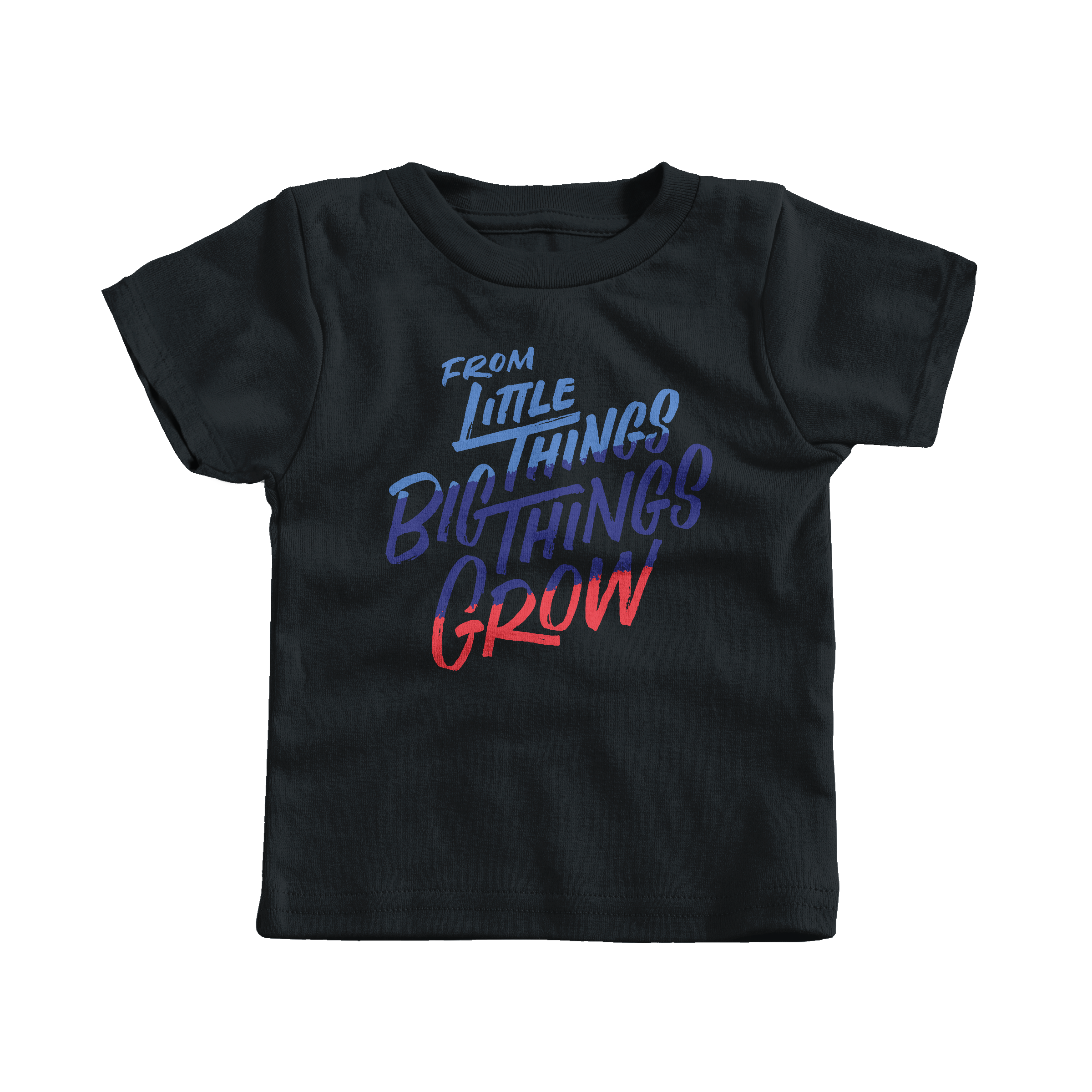 From Little Things Big Things Grow Black (T-Shirt)