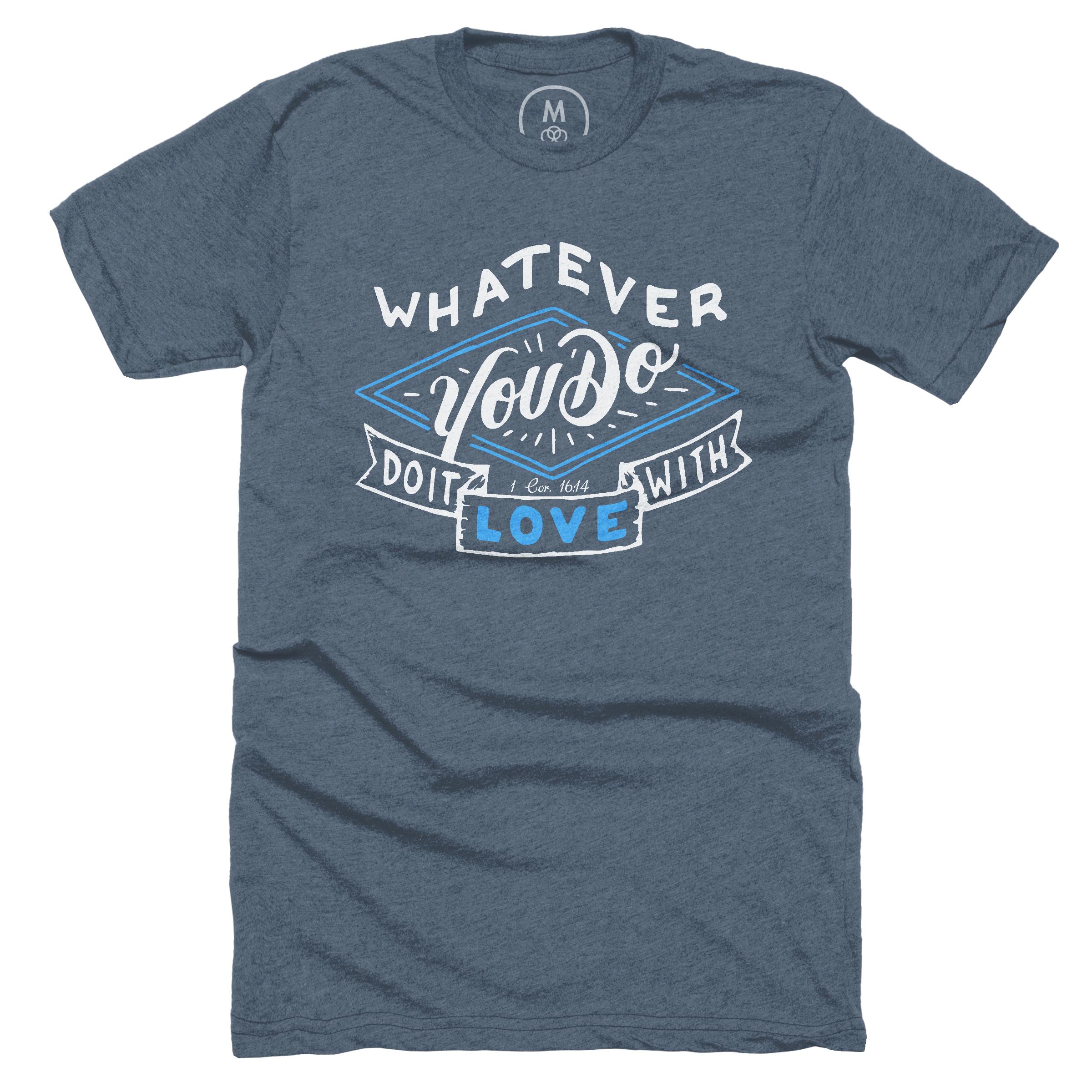 Whatever You Do, Do It With Love Indigo (Men's)