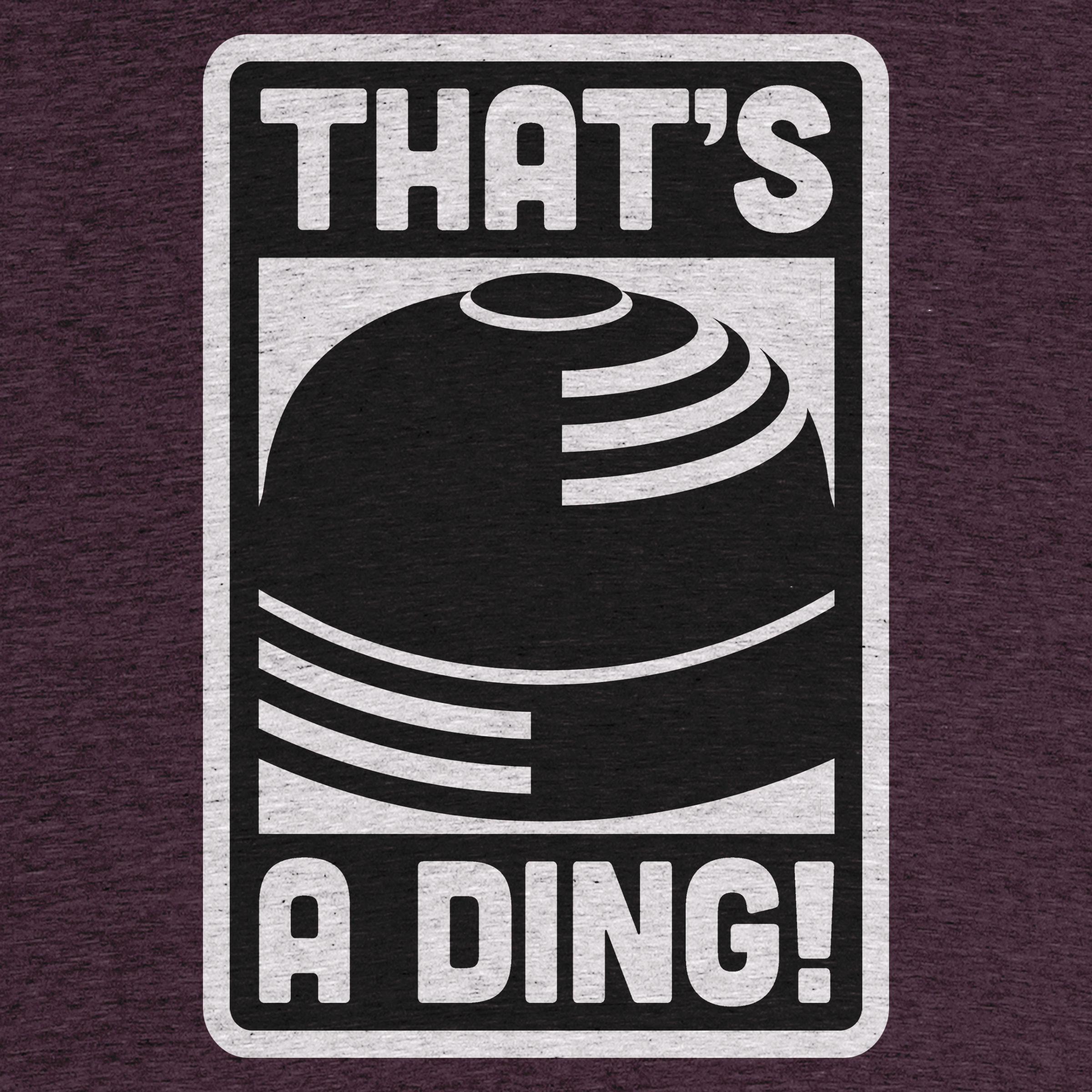 That's A Ding!