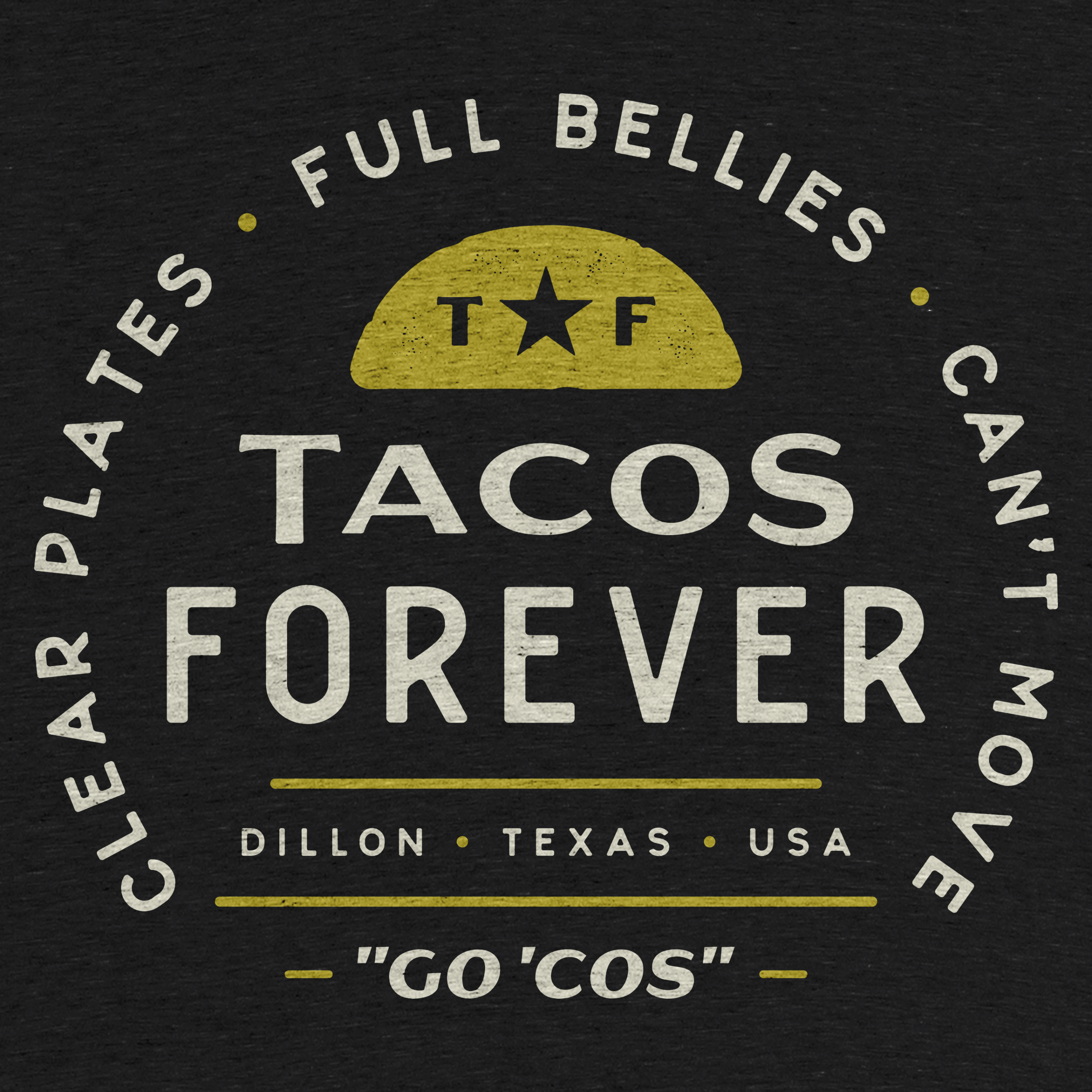 Tacos Forever!