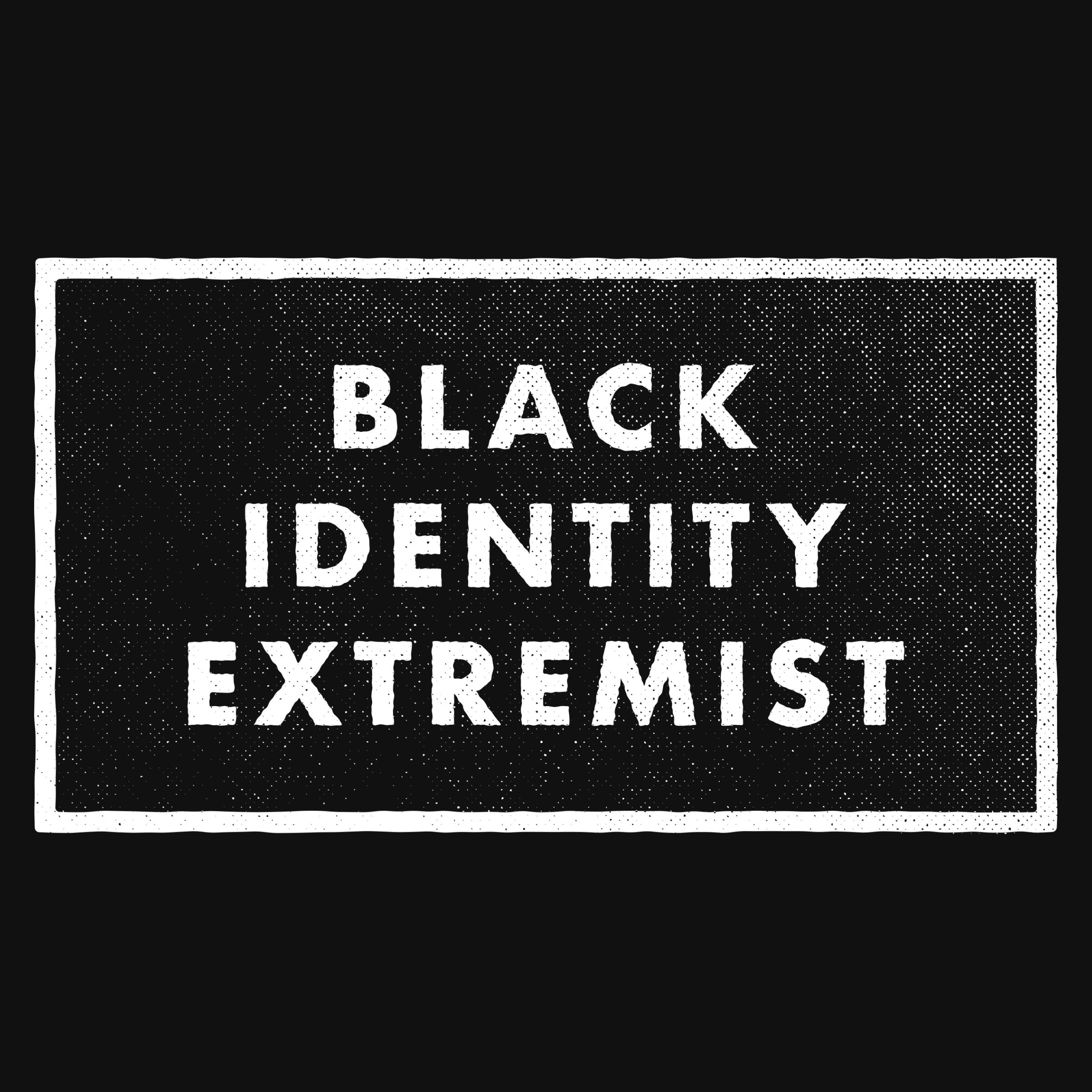 Black Identity Extremist