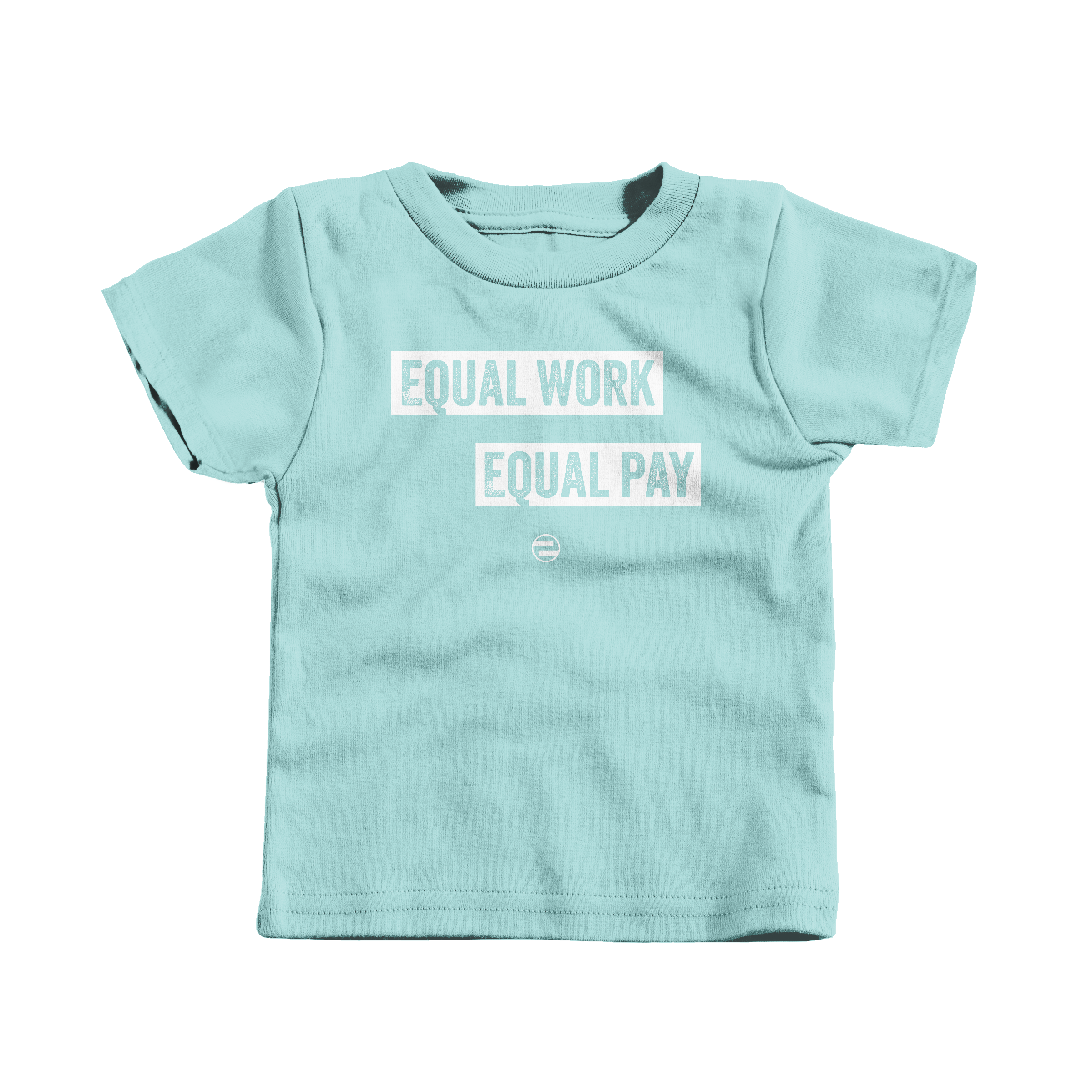 """GenEquality """"Equal Work Equal Pay"""" Kids Tee & Onesie Chill (T-Shirt)"""