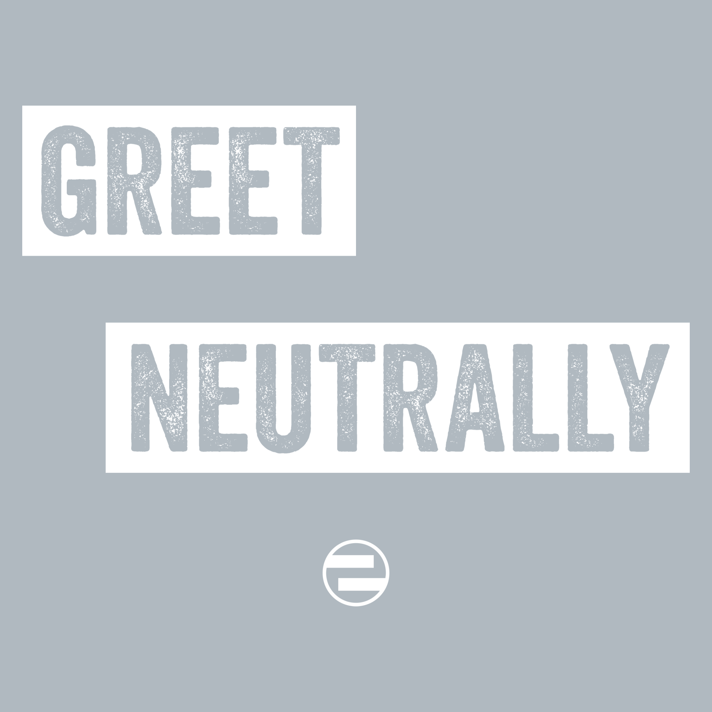 "GenEquality ""Greet Neutrally"" Kids Tee & Onesie Detail"