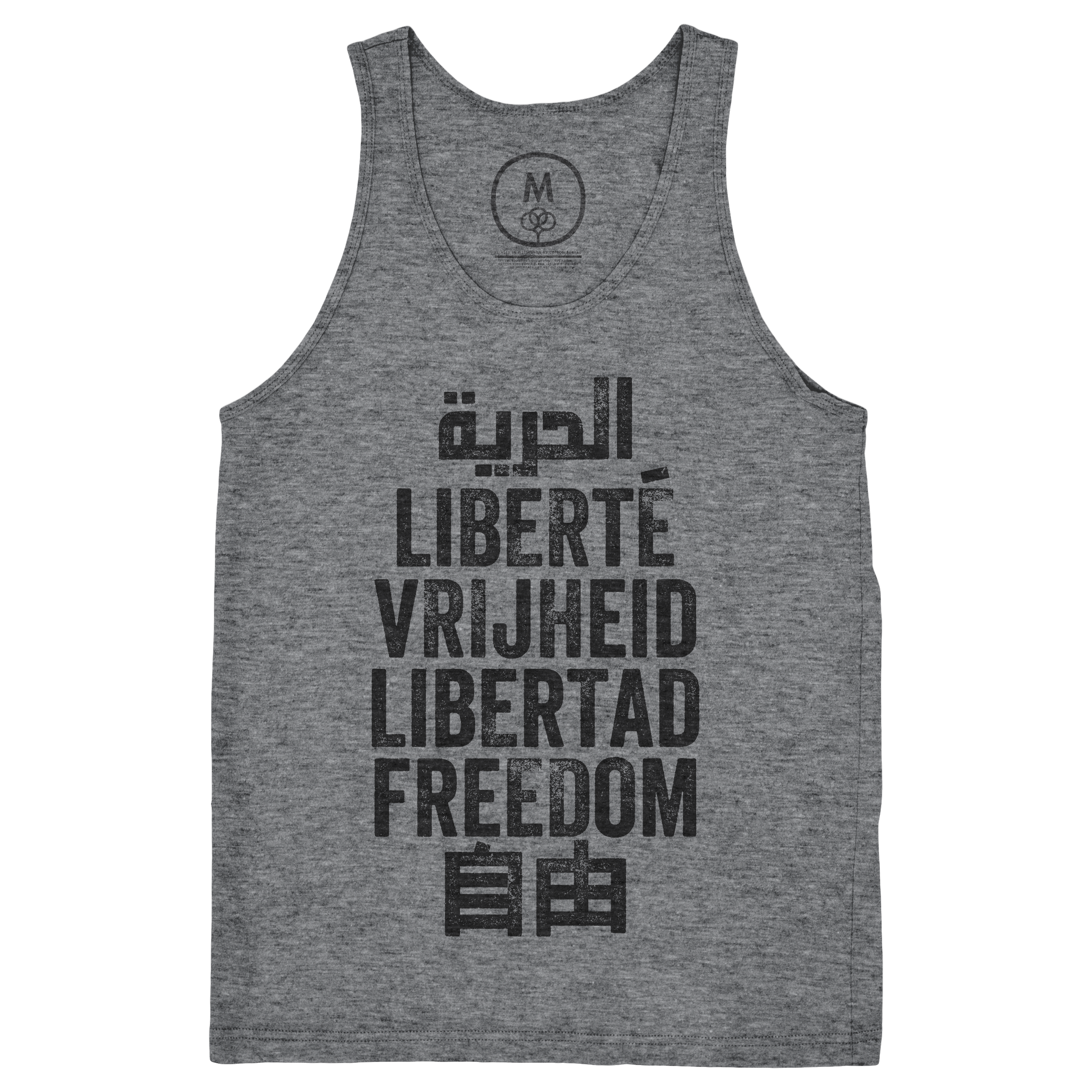 Freedom is a Universal Language Tank Top