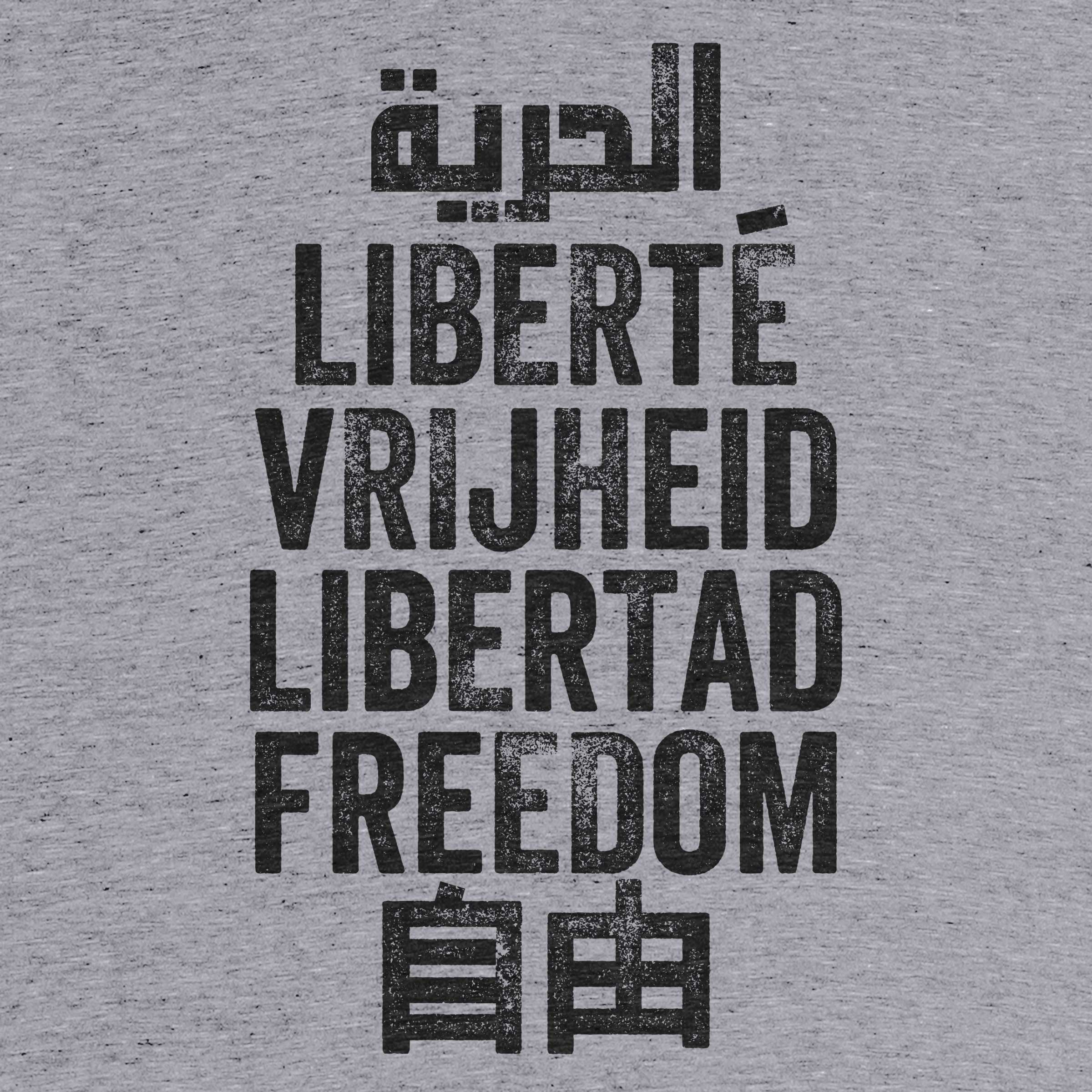Freedom is a Universal Language