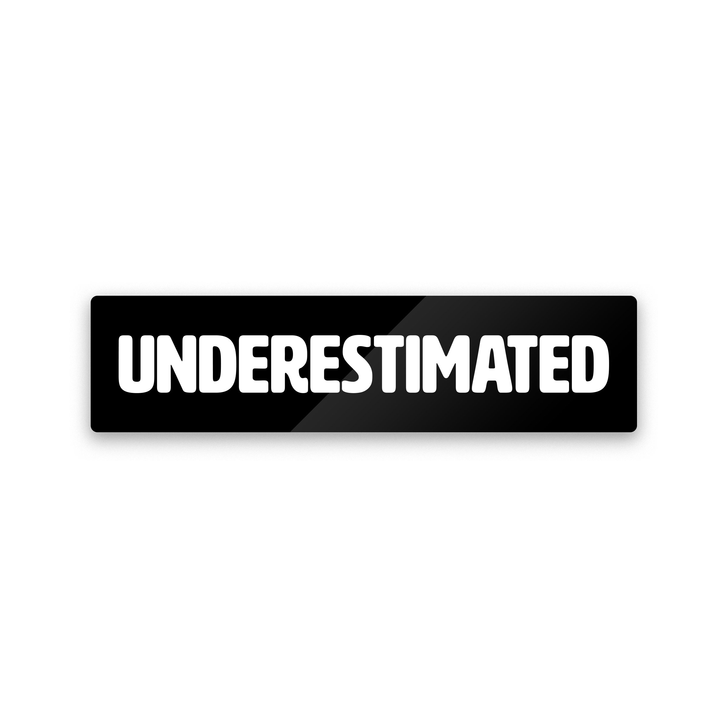 Underestimated Sticker (3-pack)