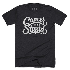 Cancer is Stupid