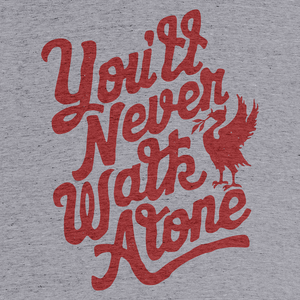 You Ll Never Walk Alone Graphic Tee And Pullover Crewneck By Ty