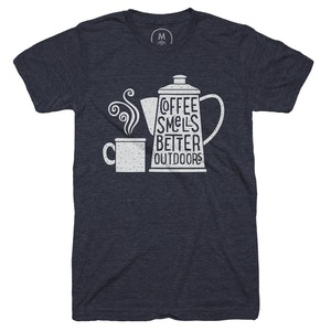 Coffee Tastes Better Outdoors